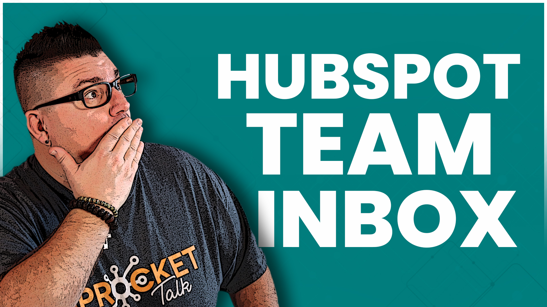 Tutorial - HubSpot Conversations Team Inbox