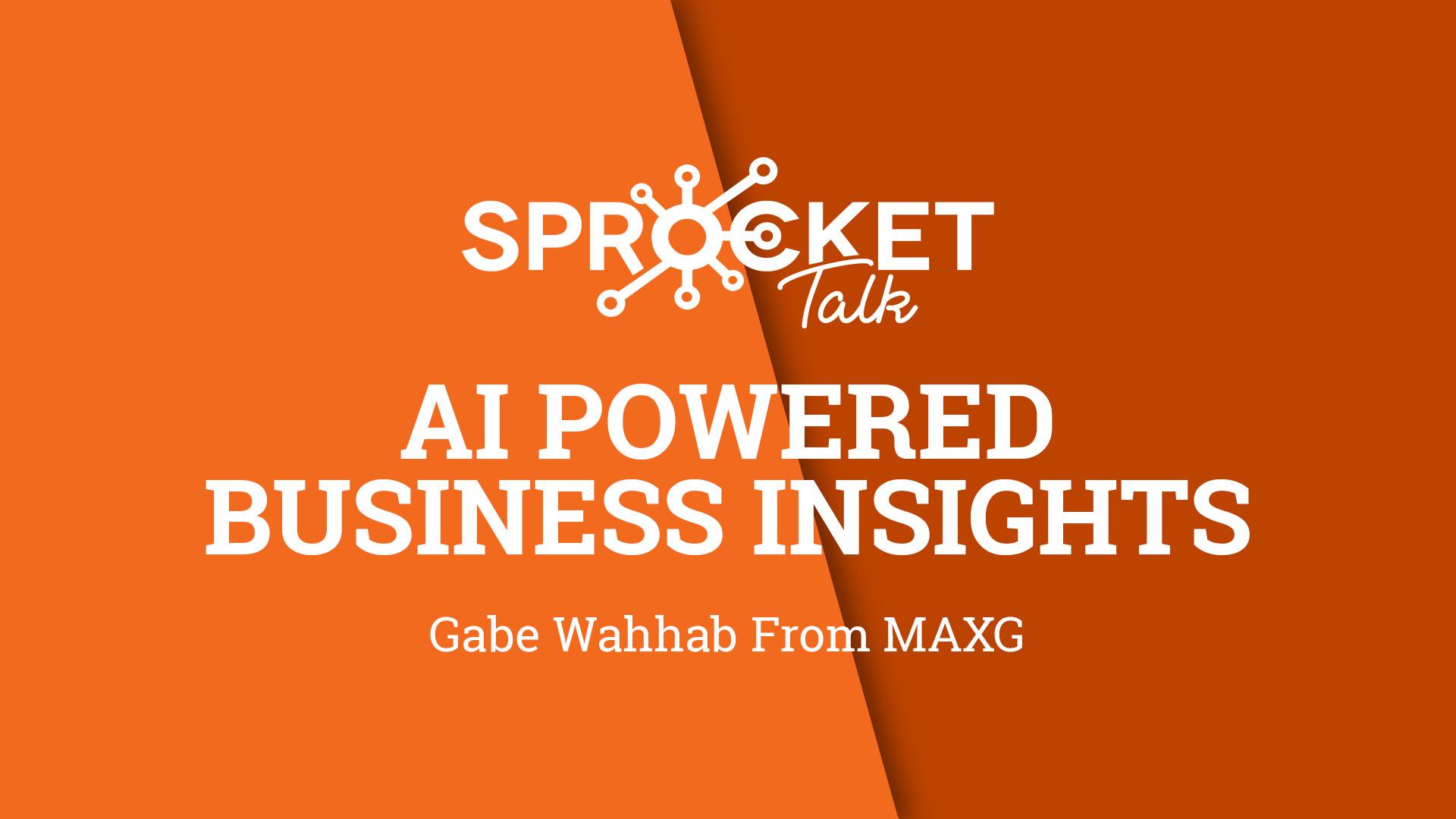 Gabe Wahhab | MAXG