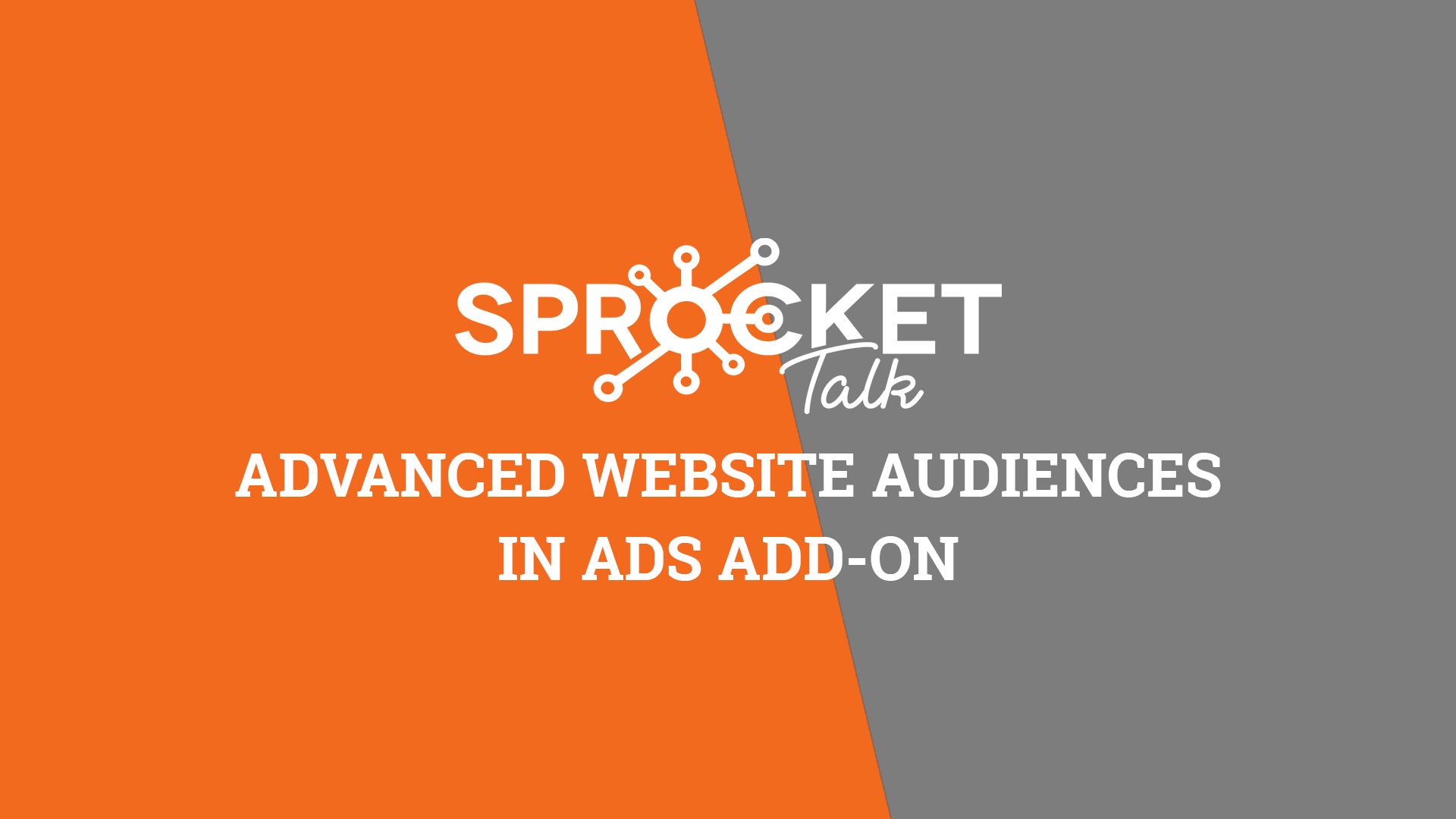 Advanced Website Audiences in Ads Add-on