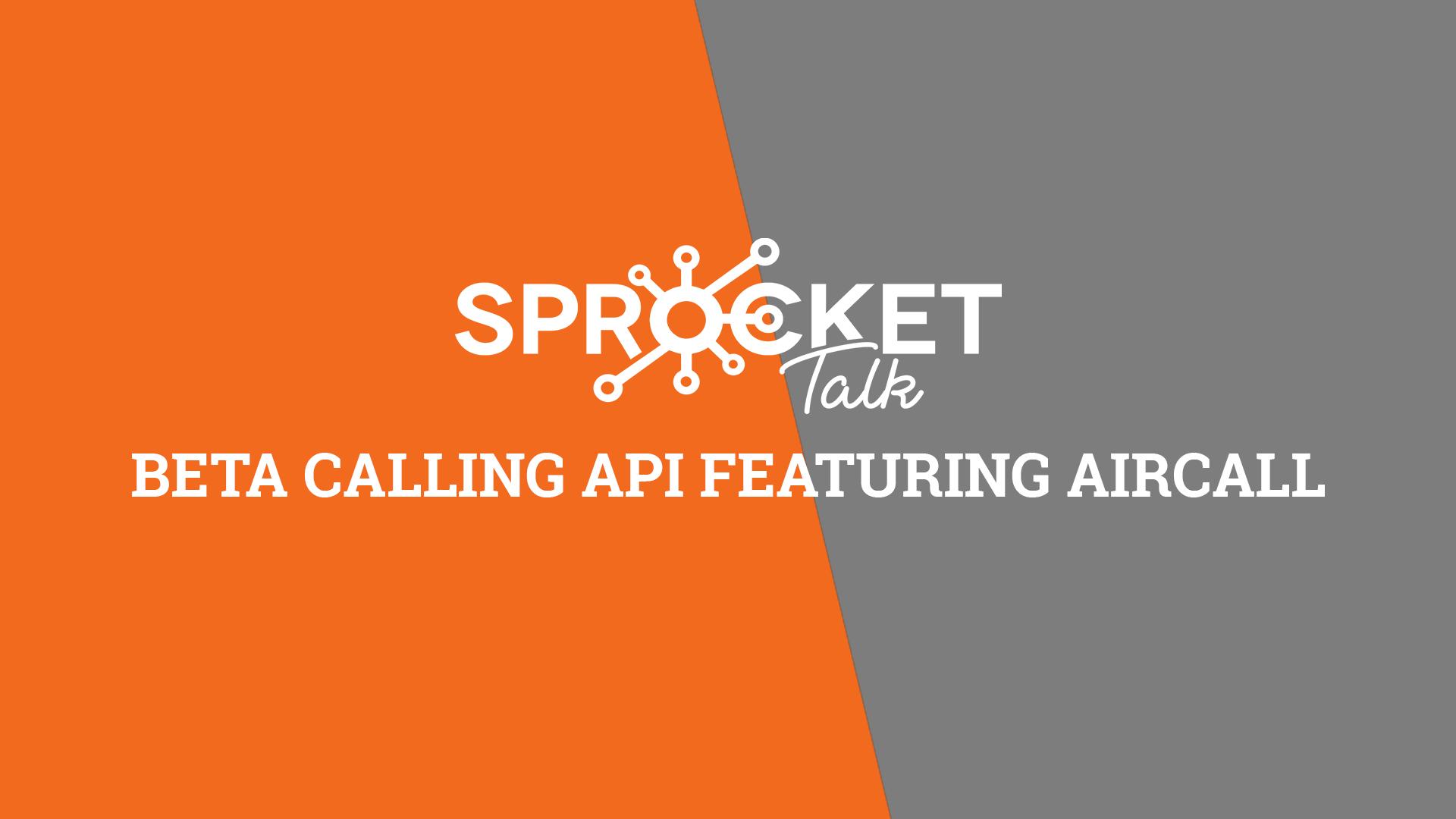 BETA Calling API Featuring Aircall