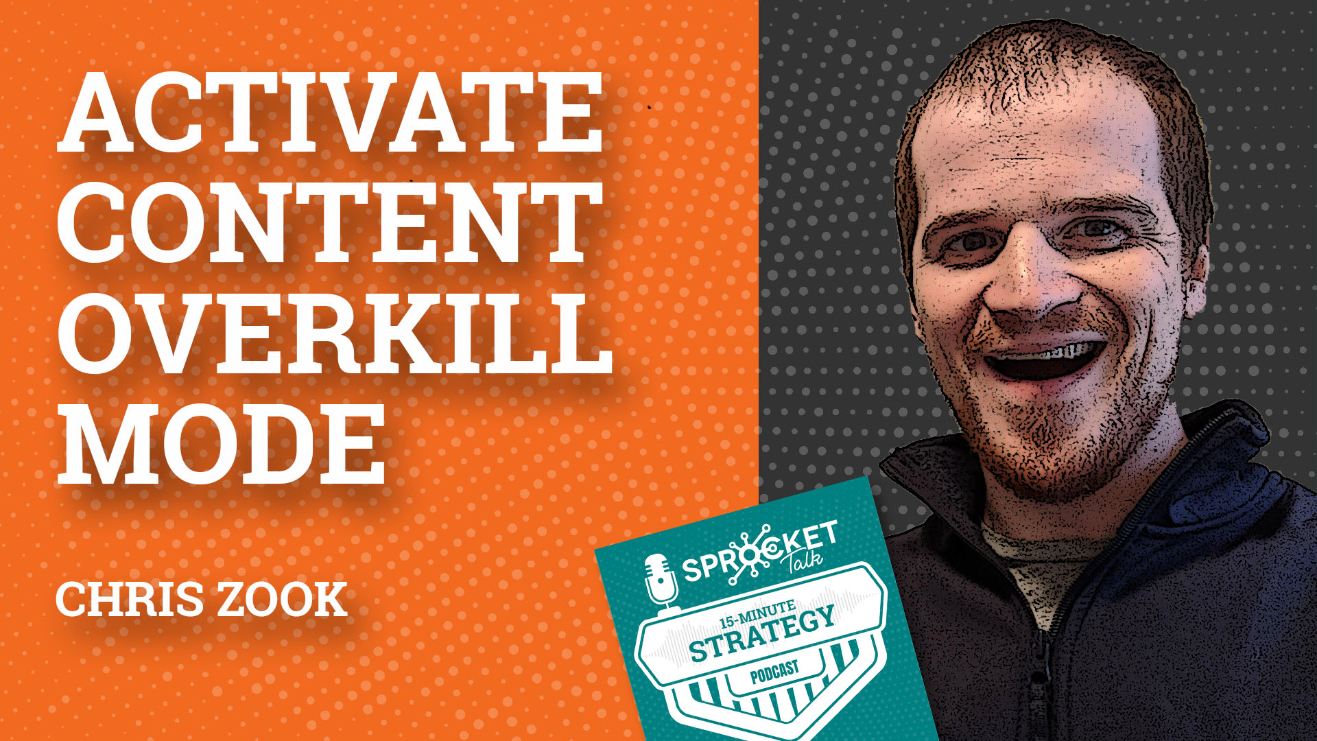 Christopher Zook: Activate Content Overkill Mode Page Strategy