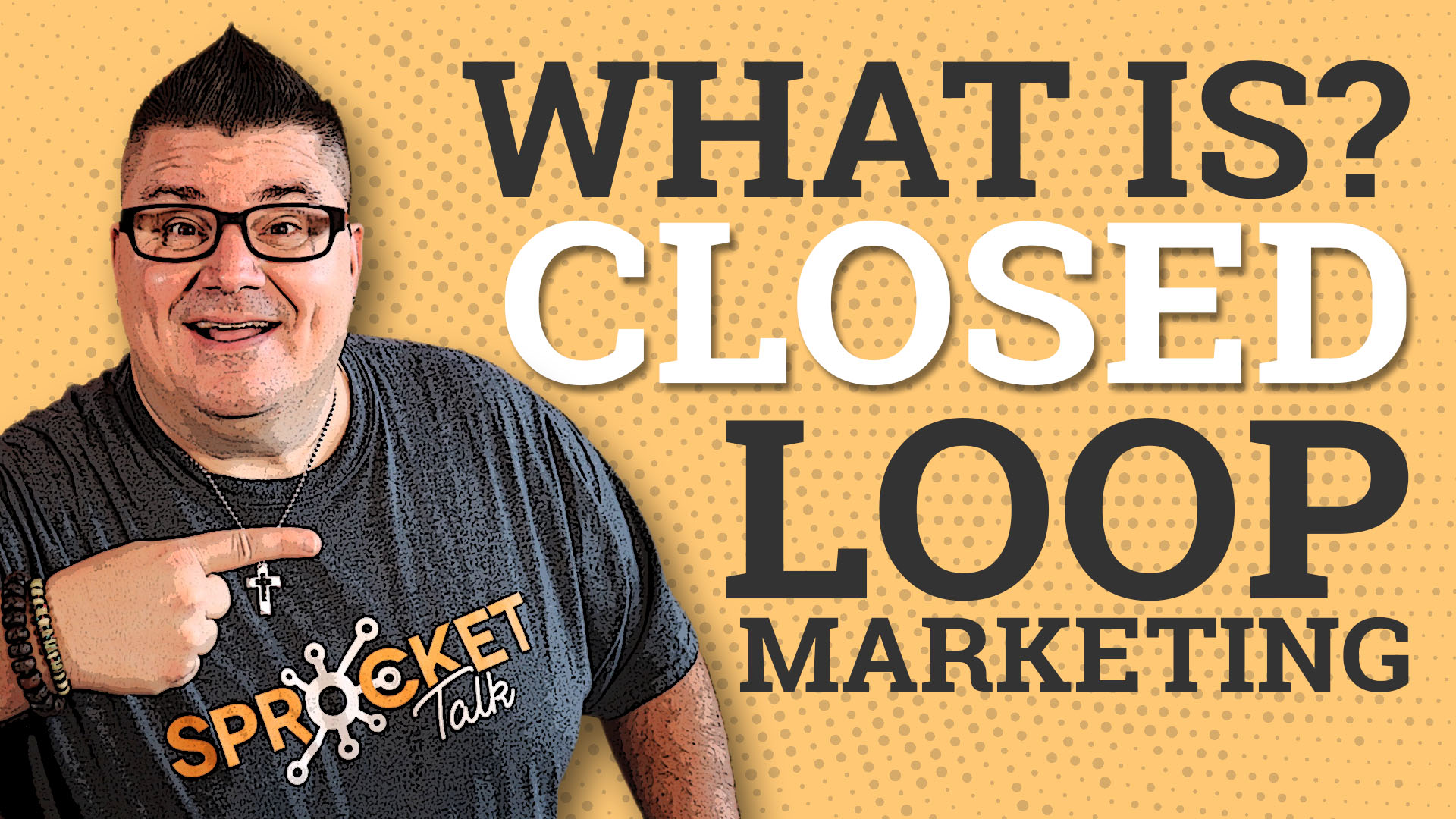 What Is Closed Loop Marketing