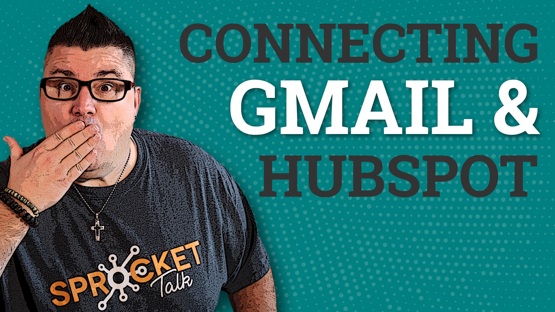 HubSpot Tutorial: Connecting Gmail and HubSpot CRM Together