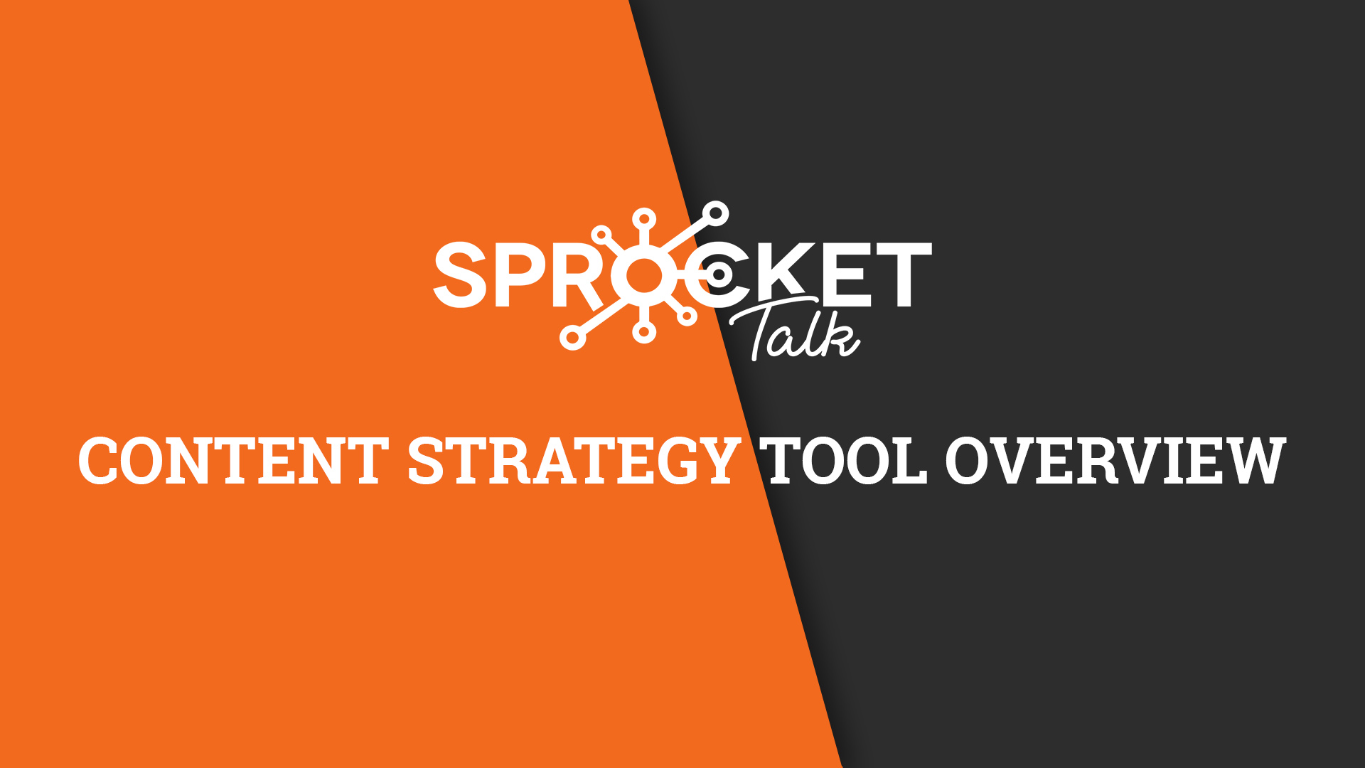 Content Strategy Tool Overview