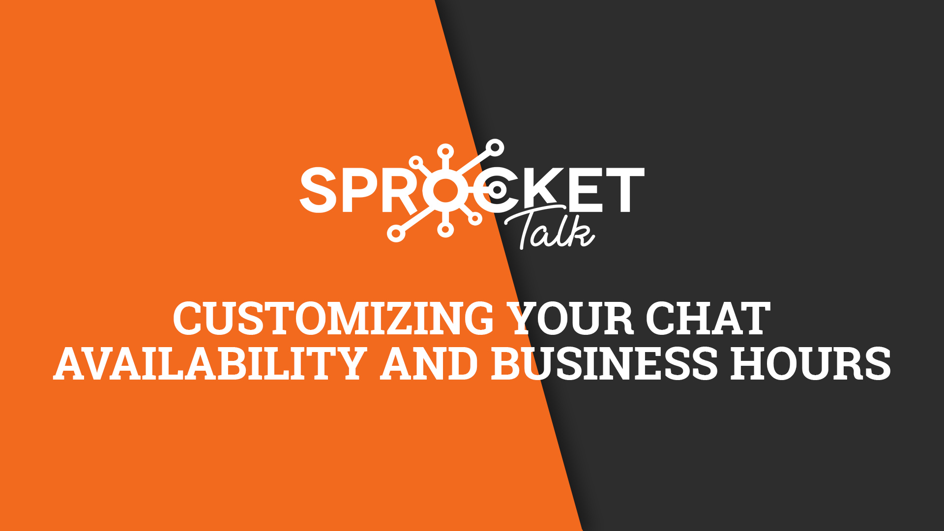 Customizing your Chat Availability and Business Hours