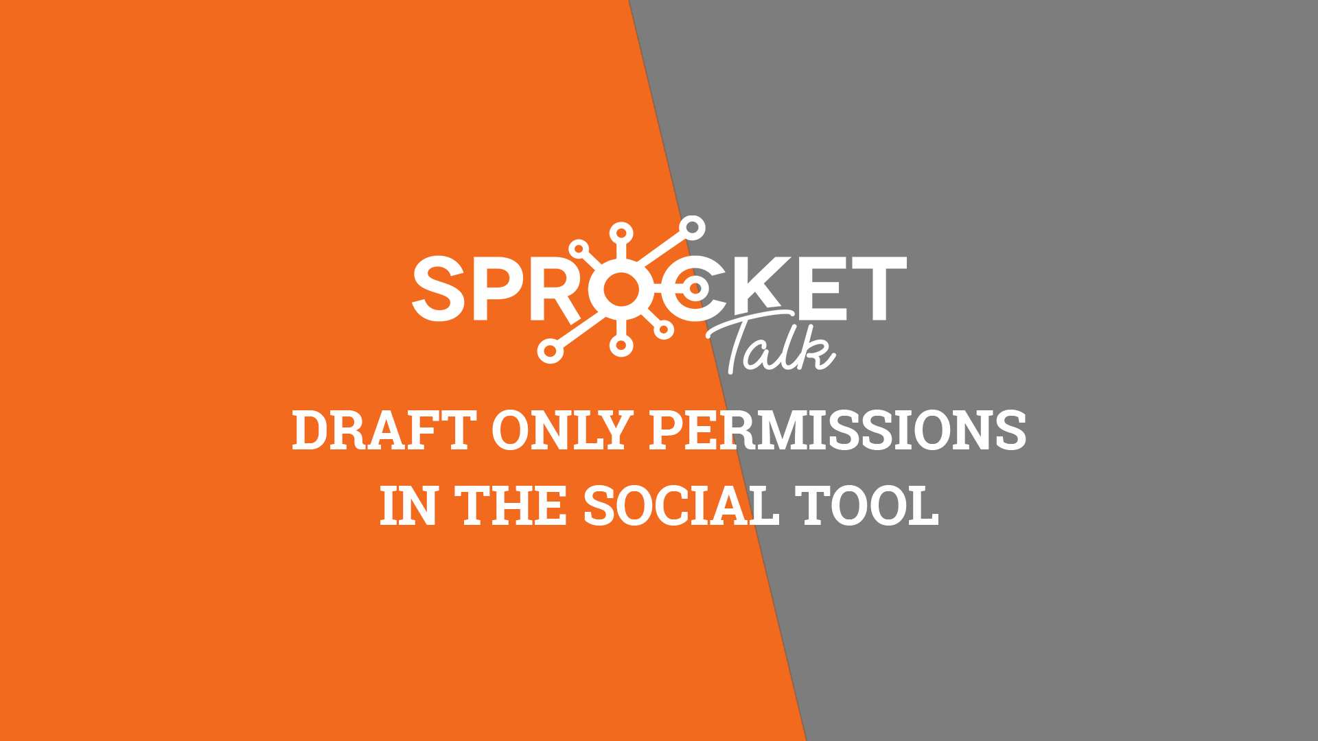 Draft Only Permissions in the Social Tool
