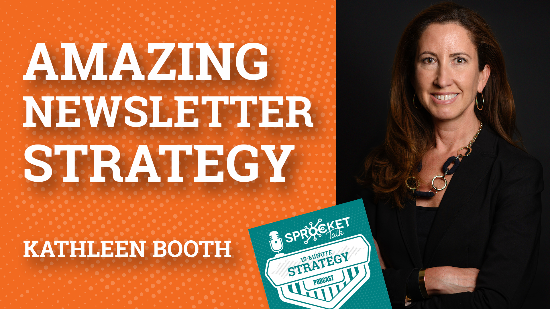 Kathleen Booth on Amazing Business Newsletter Strategies | 15-Minute Strategy Podcast