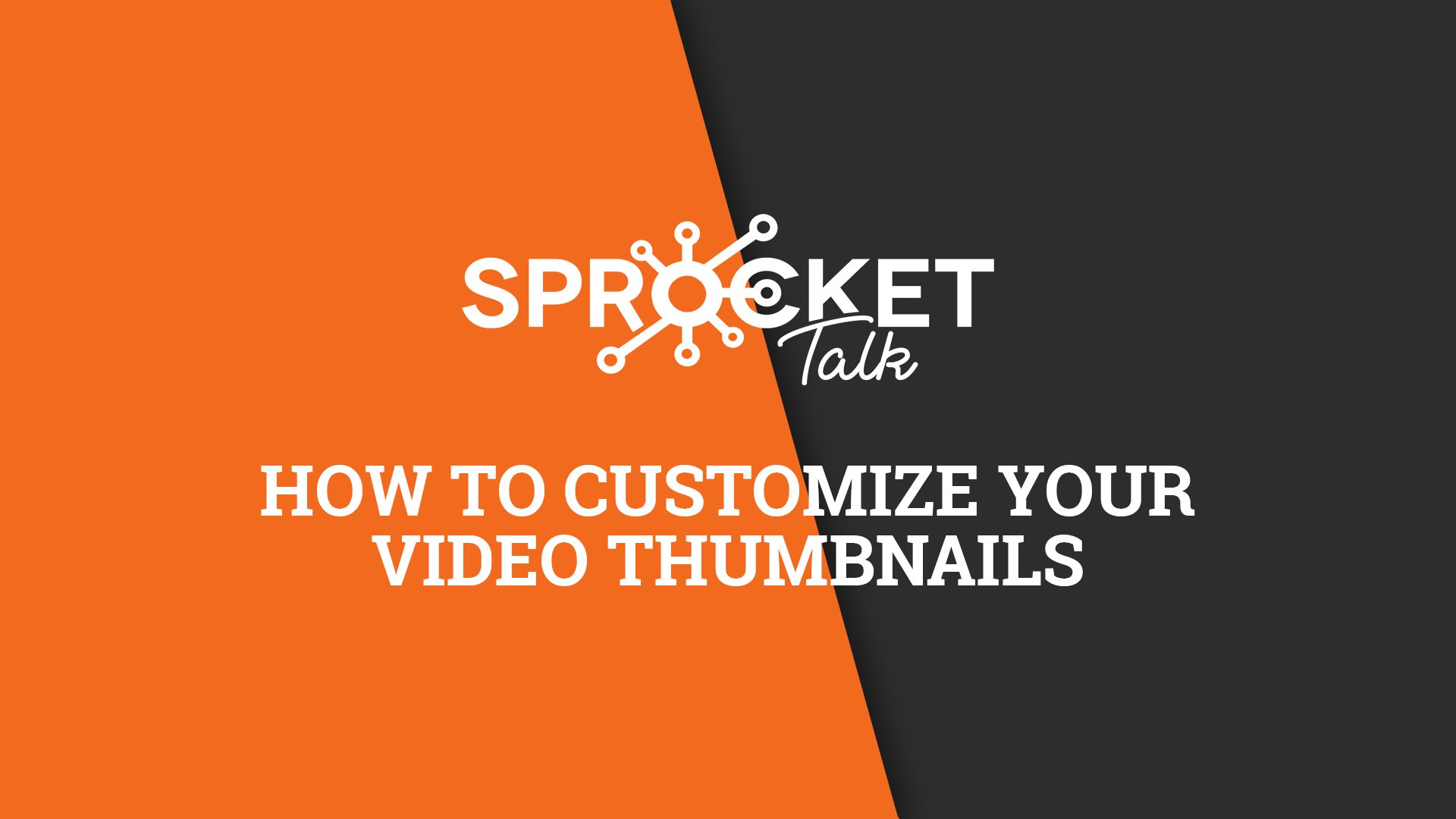 How To Customize Your Video Thumbnails