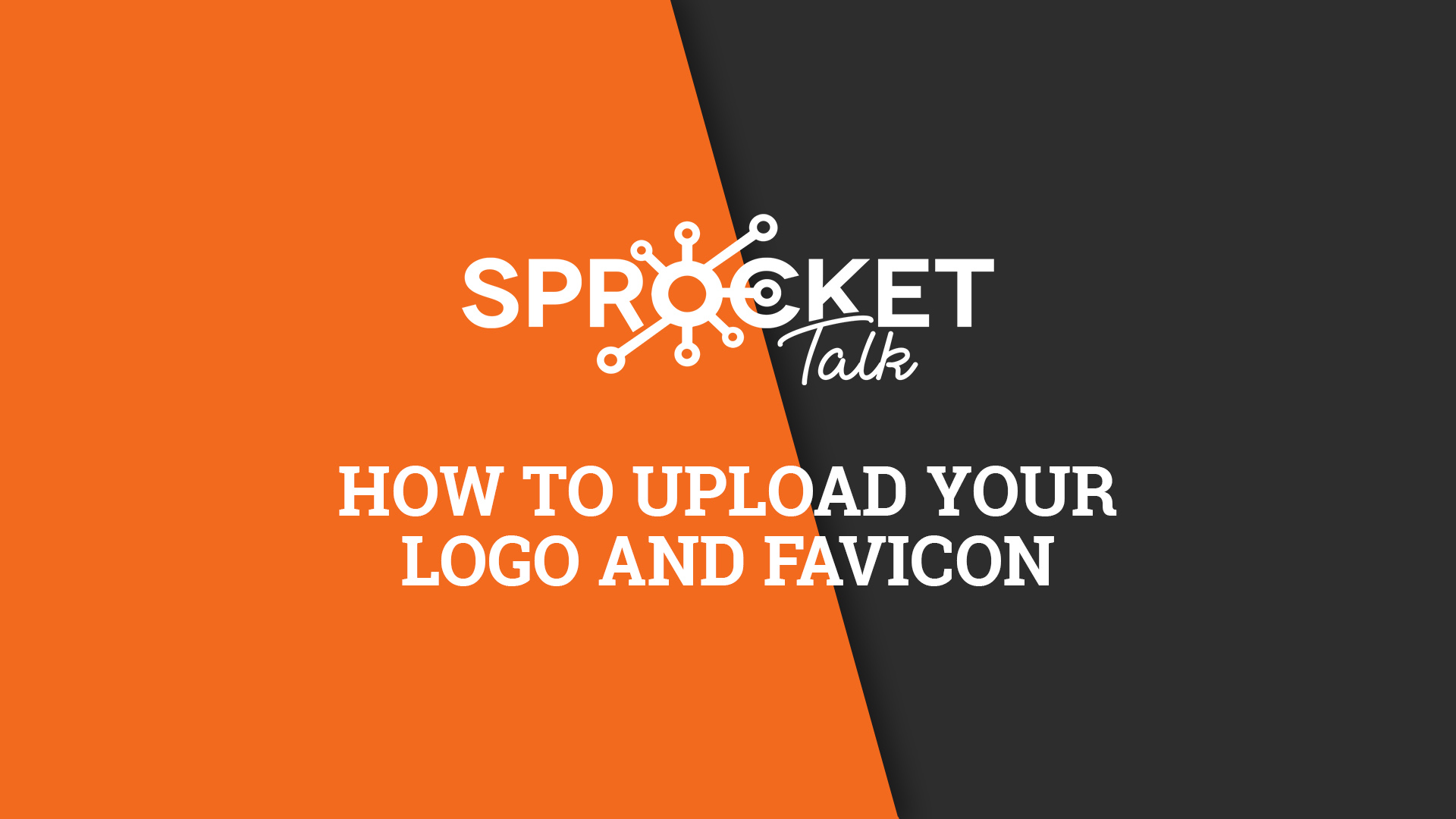 How to Upload Your Logo and Favicon