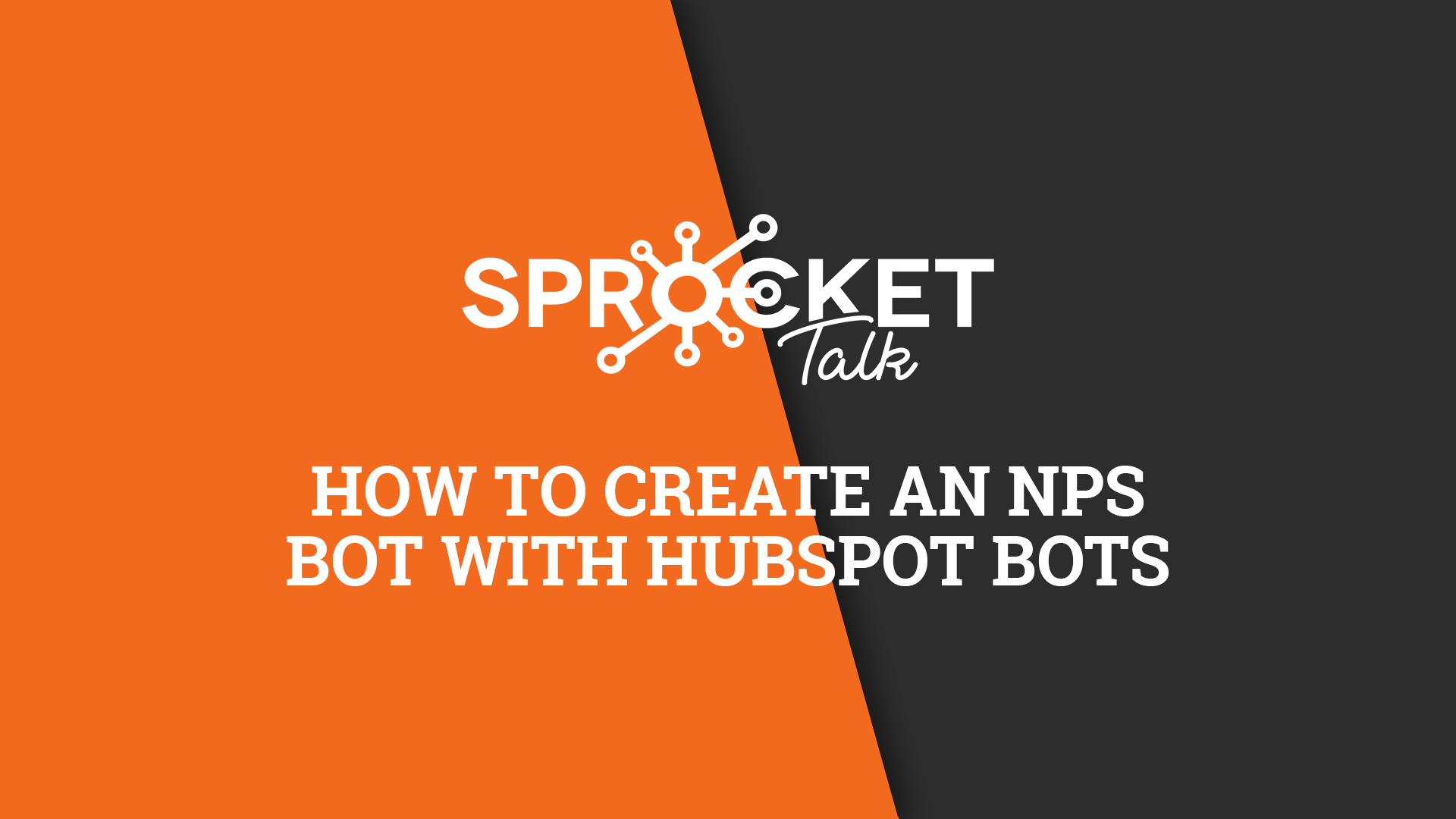 How to create an NPS Bot with HubSpot Bots