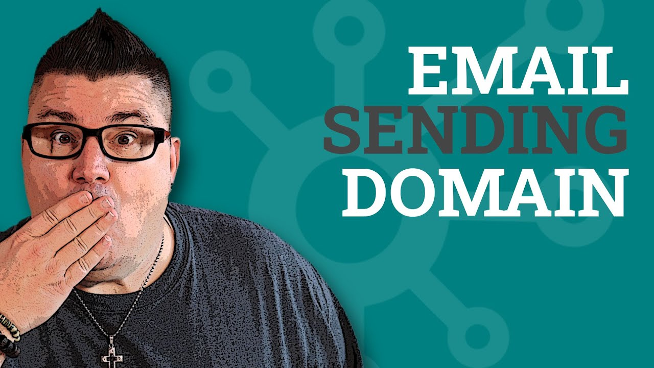 Adding Email Sending Domain to HubSpot