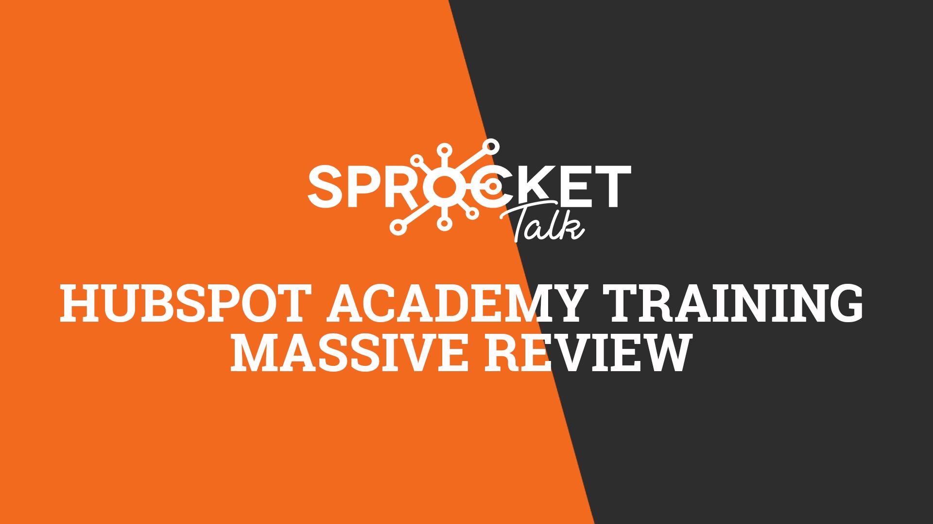 HubSpot Academy inbound Marketing Training Massive Review