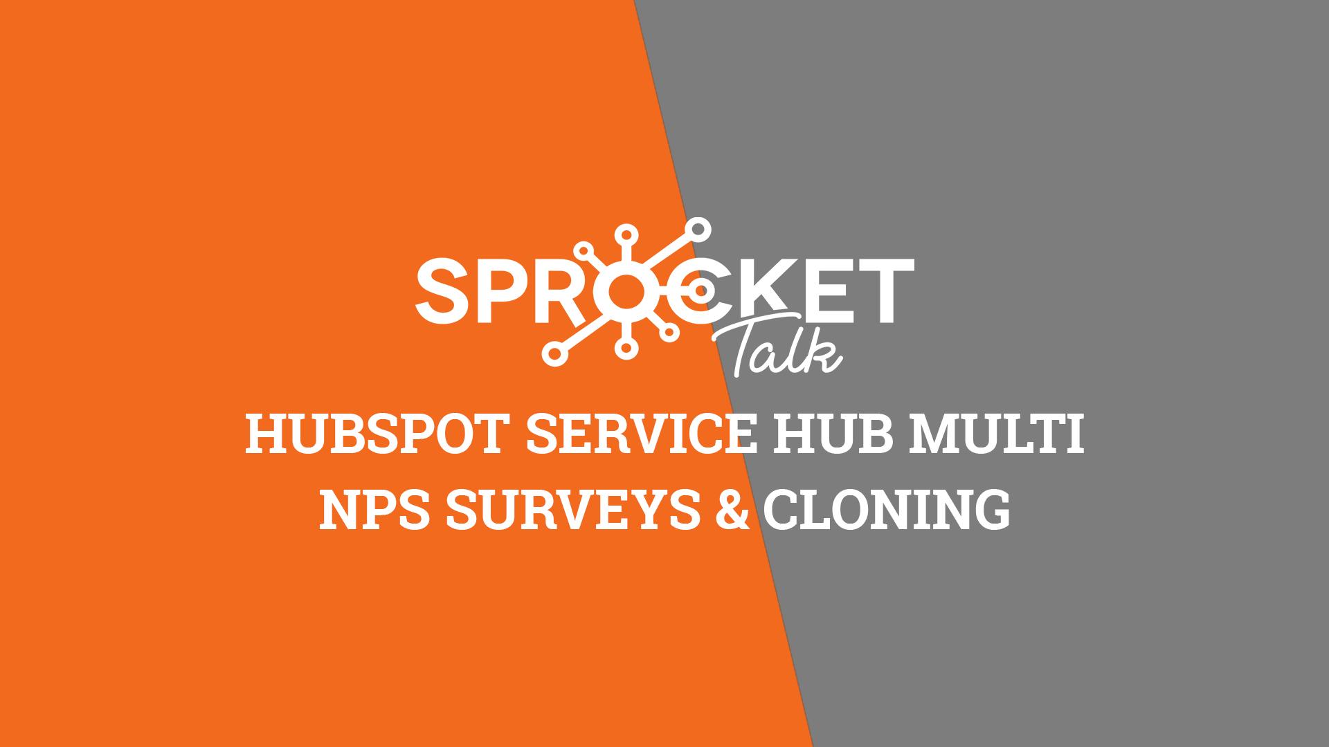 HubSpot Service Hub Multi NPS Surveys & Cloning
