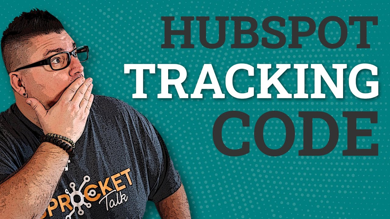 Installing Your HubSpot Tracking Code & Page Testing