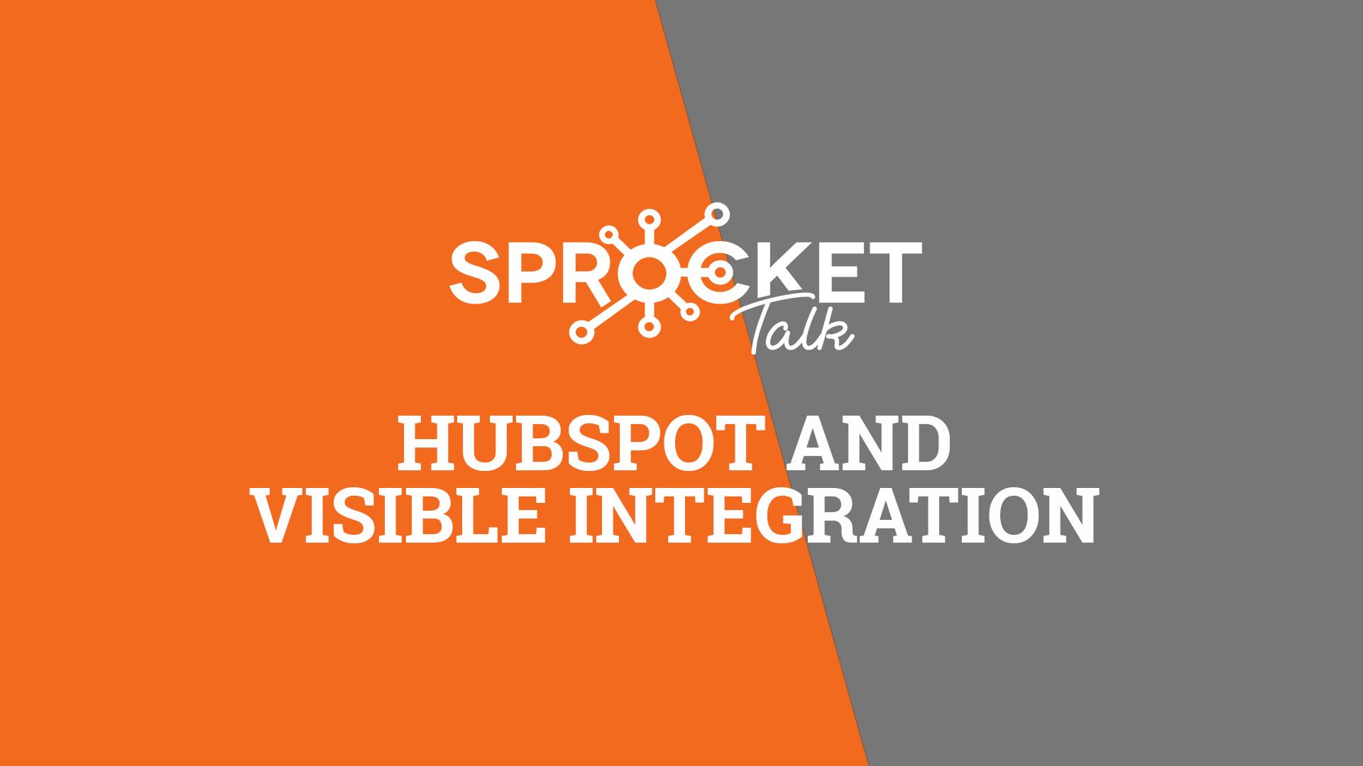 HubSpot and Visible Integration