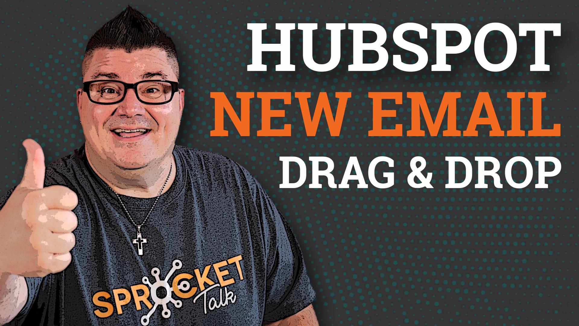 HubSpot-Email-Drga-Drop