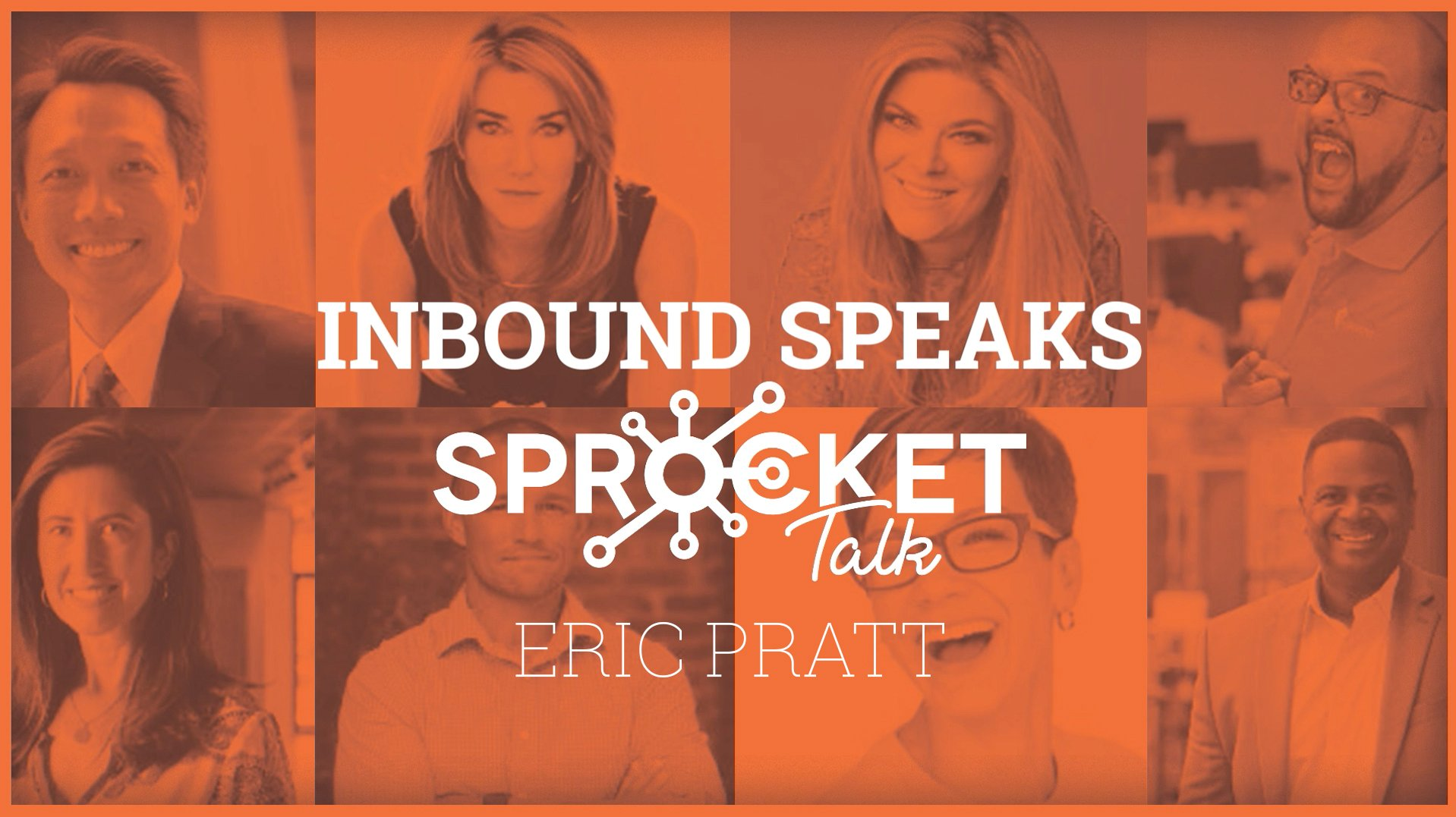 Eric Pratt Interactive Agency Talk – Unpacking What We Learned At #INBOUND19