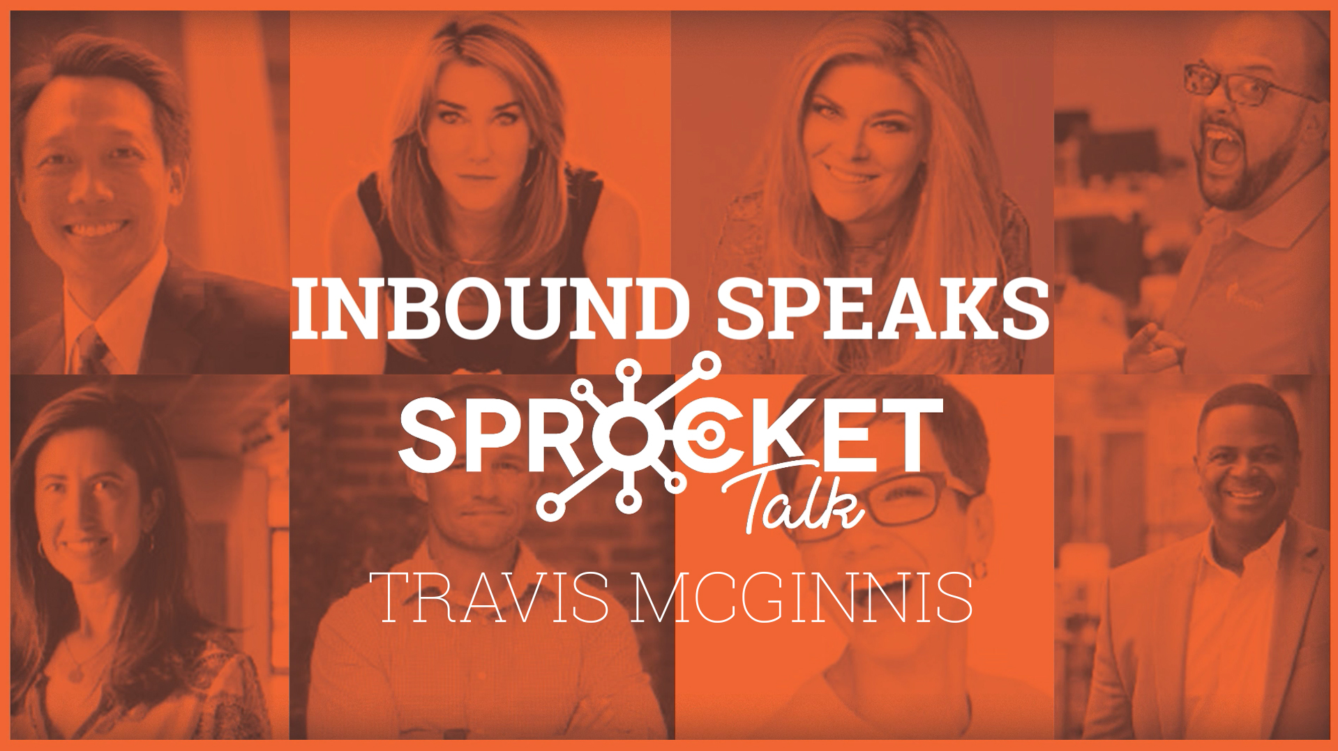 Travis McGinnis What's In a CTA? Tips, Tricks, & Statistics #Inbound19