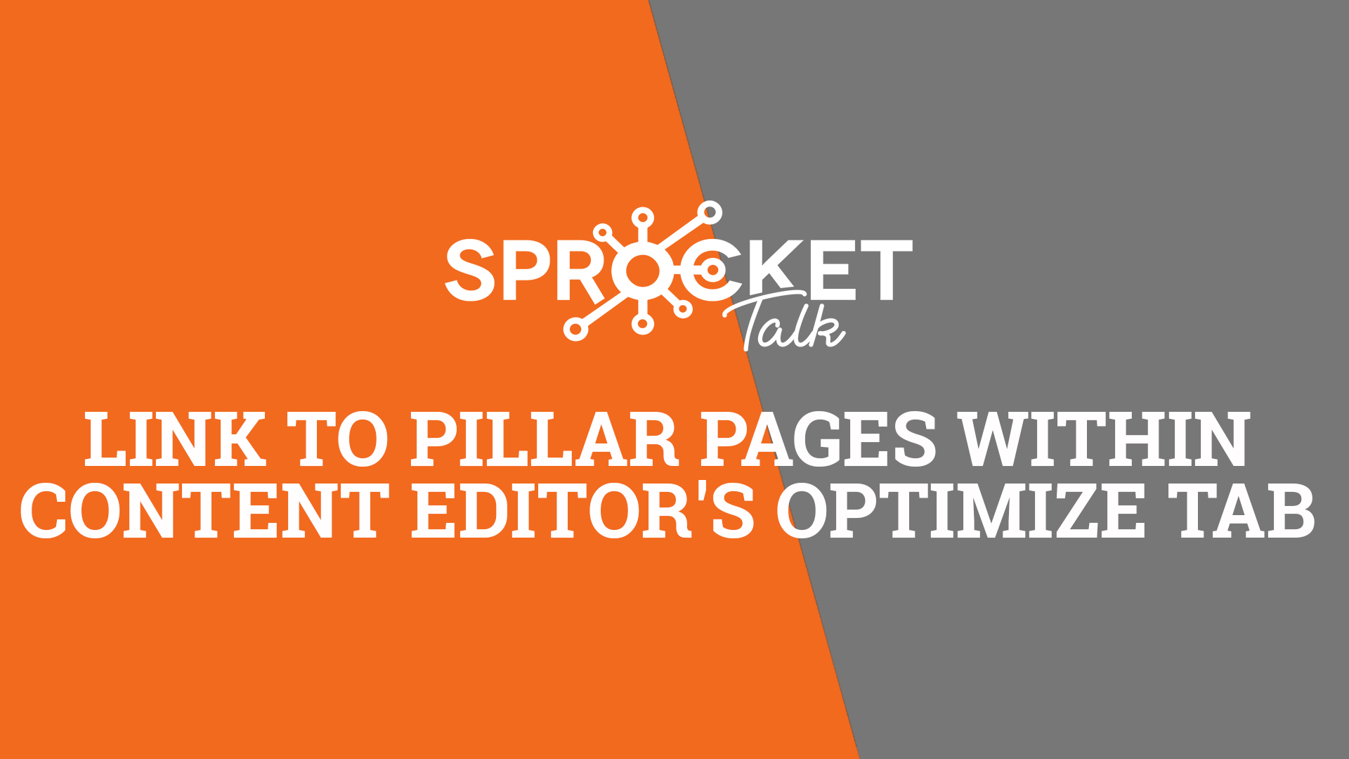 Link to Pillar Pages within Content Editor's Optimize Tab