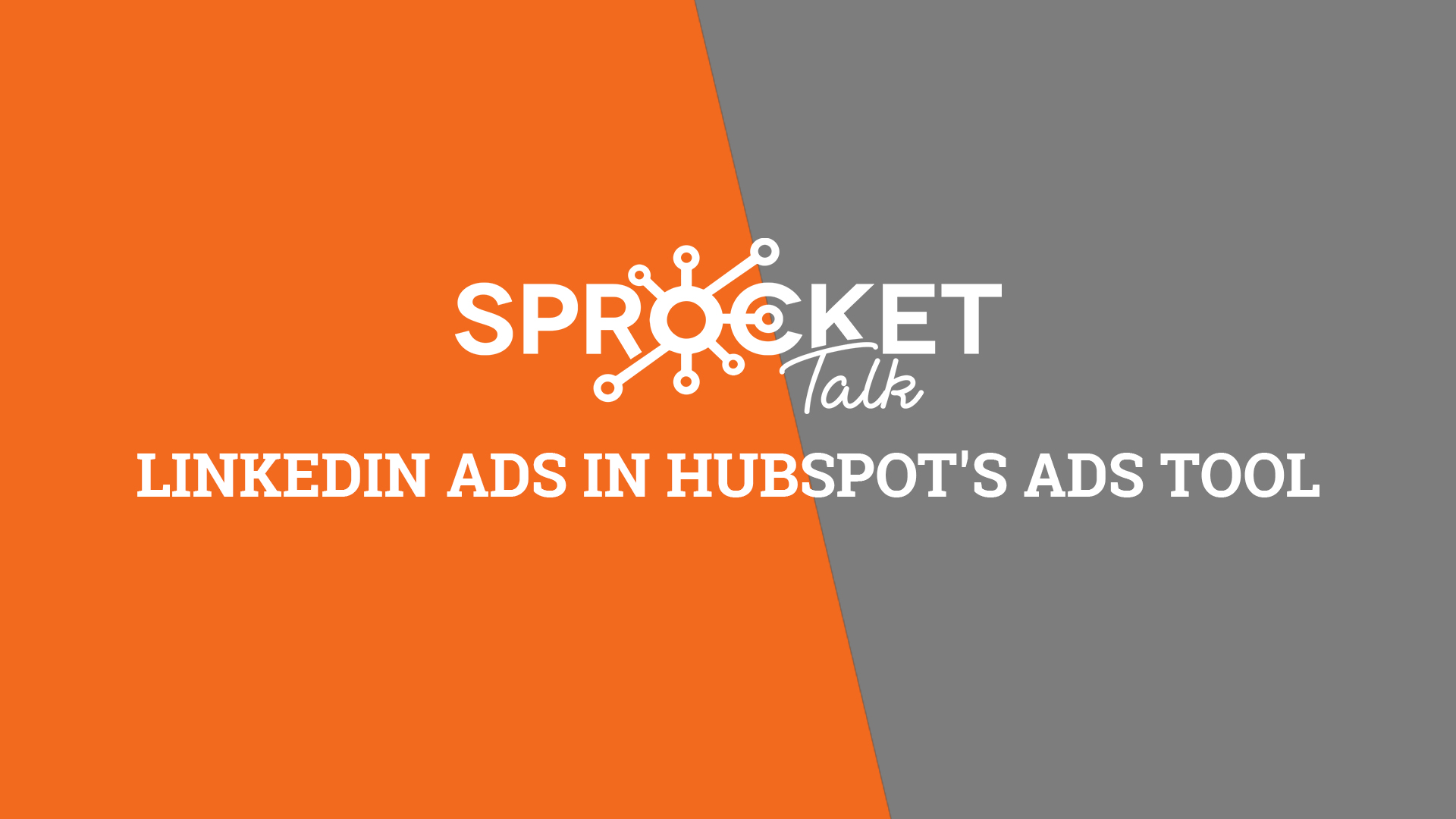 LinkedIn Ads In HubSpot's Ads Tool