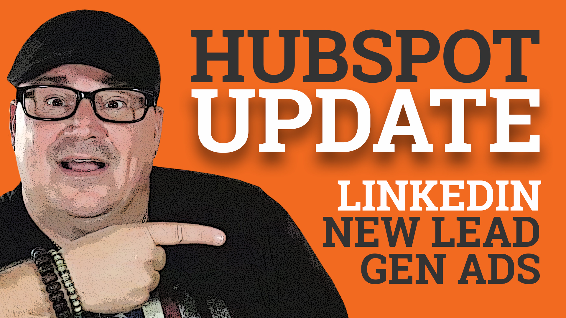 Easily Create LinkedIn Lead Gen Ads Within HubSpot