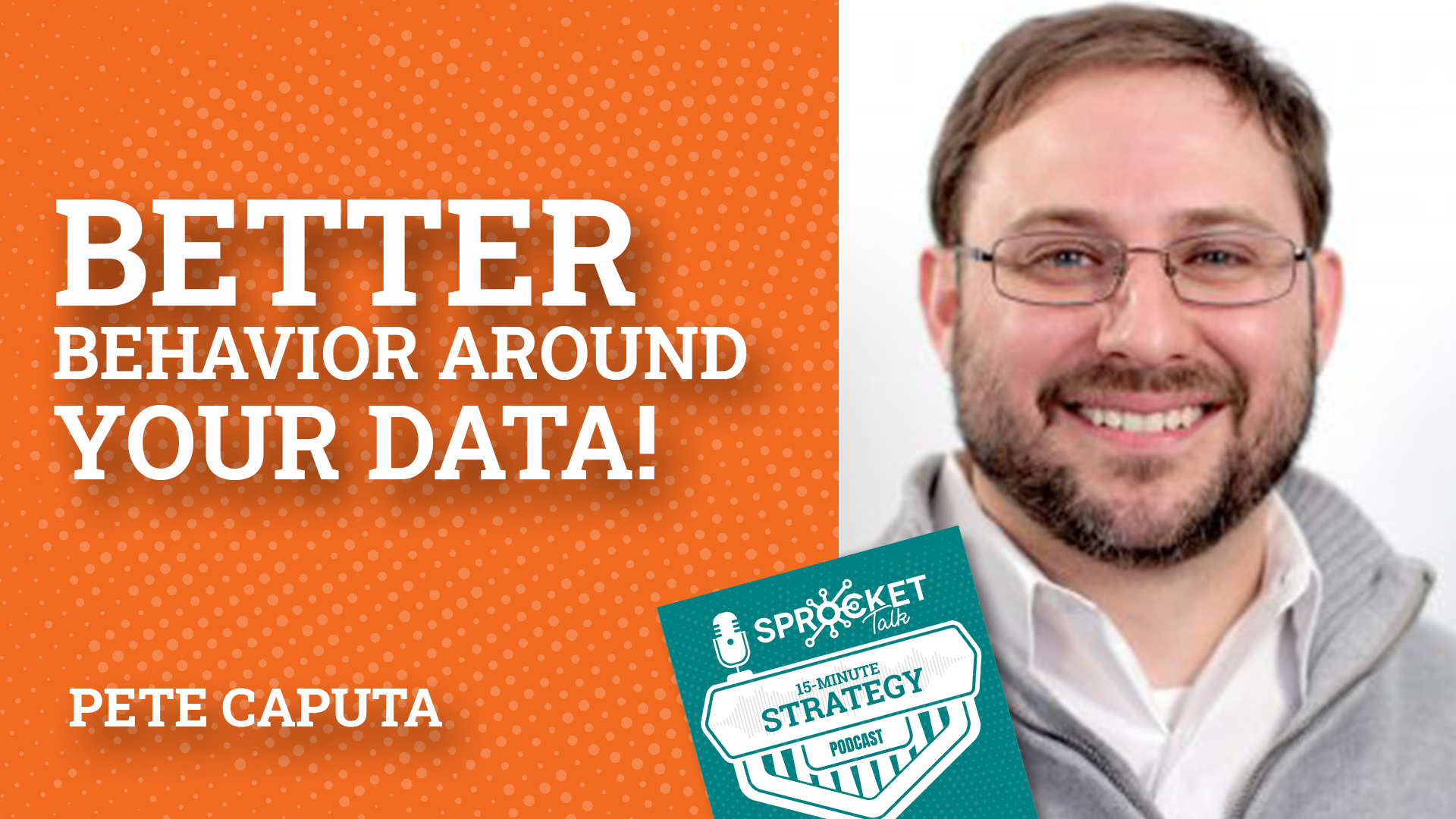 Pete Caputa: Better Behavior Around Your Data