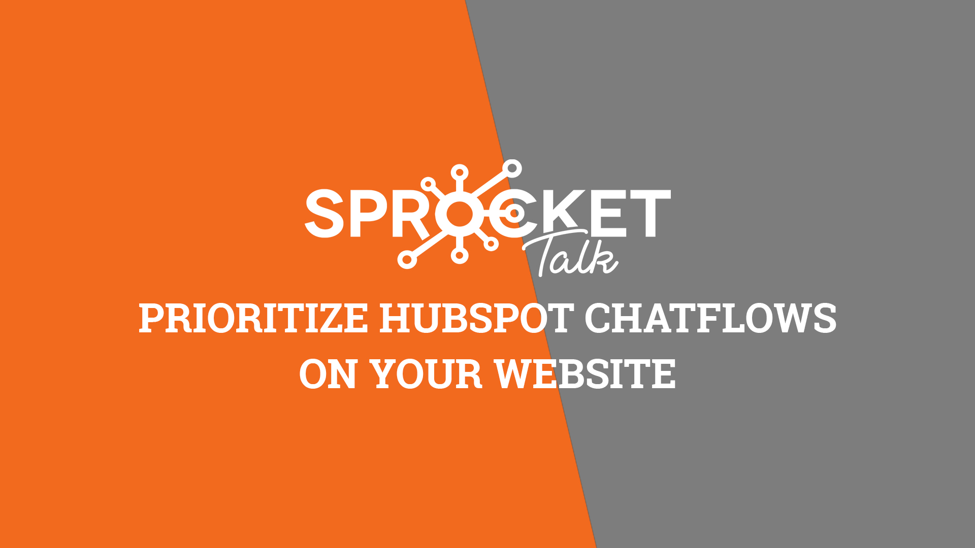 Prioritize HubSpot Chatflows on Your Website