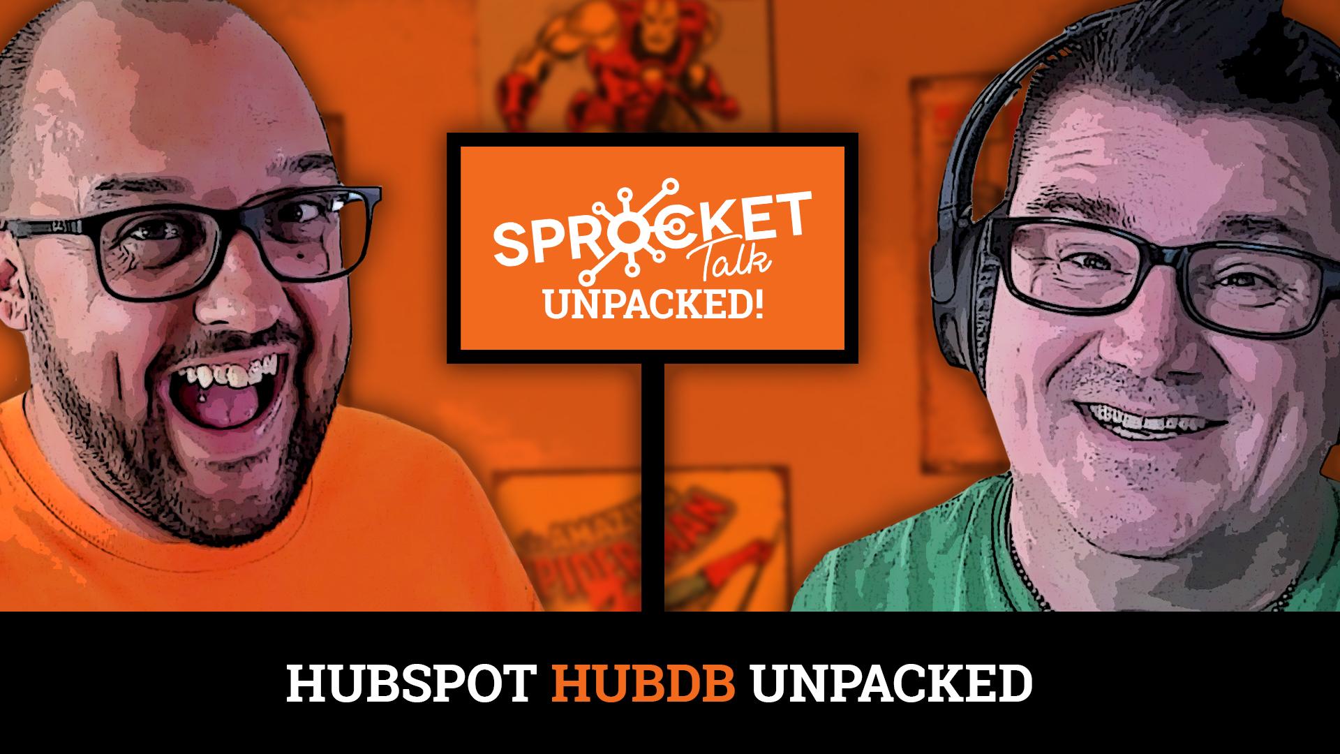 #Unpacked EP 15: HubDB