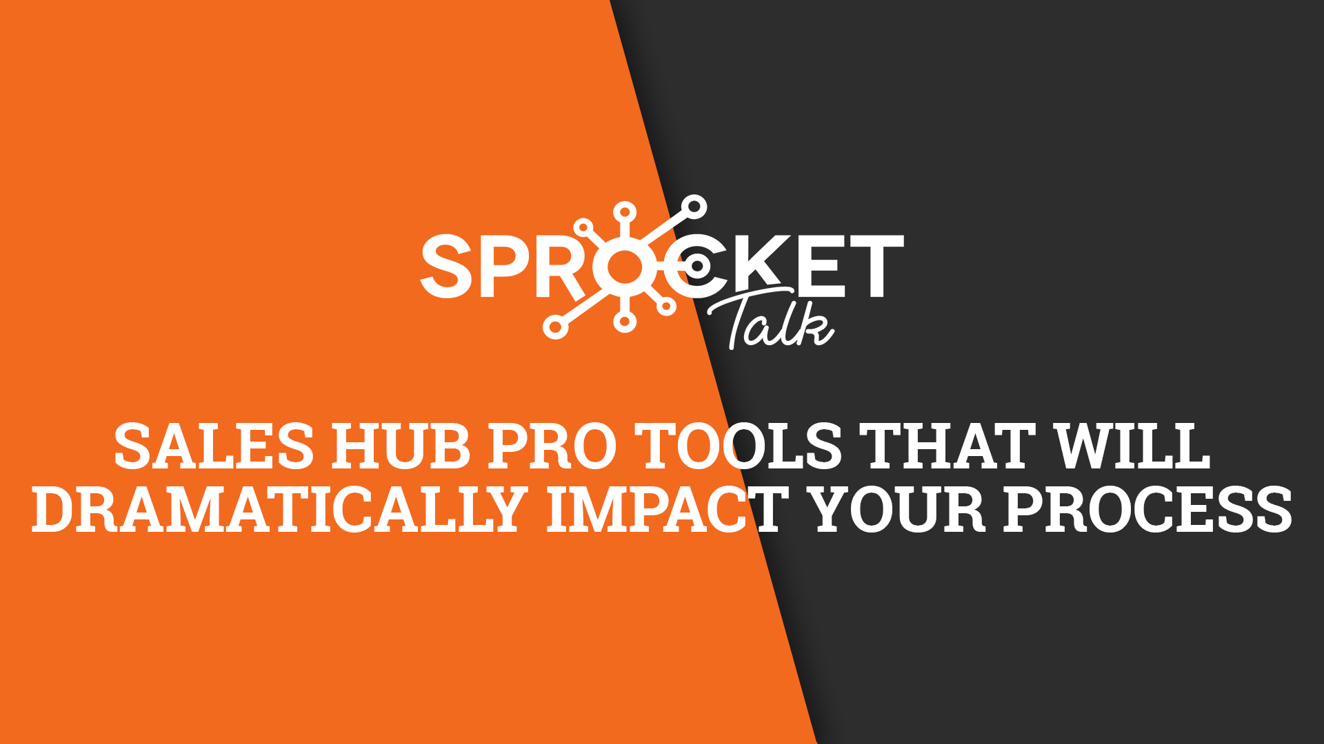 Sales Hub Pro Tools That Will Dramatically Impact Your Process