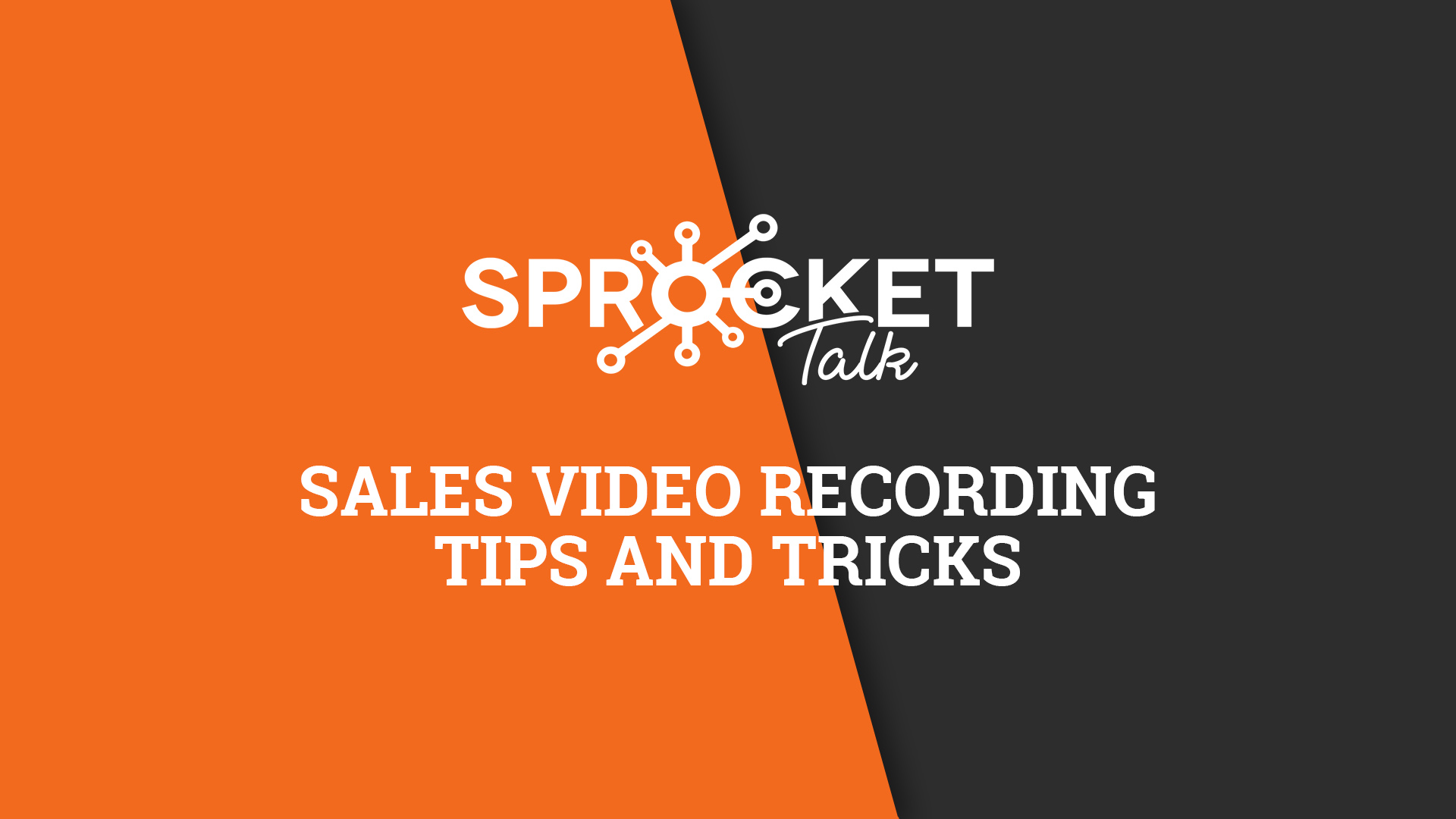 Sales Video Recording Tips And Tricks