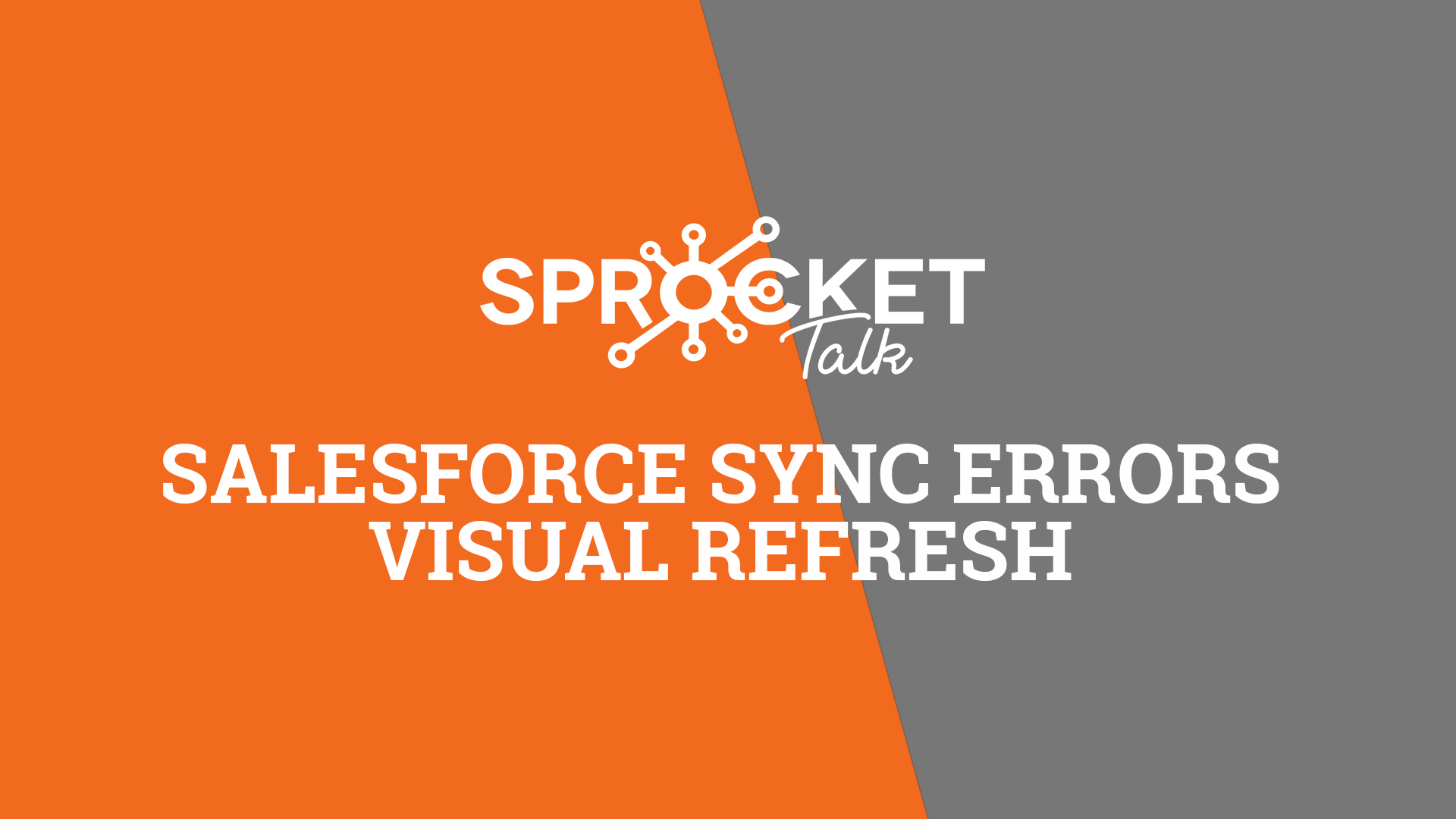 Salesforce Sync Errors Visual Refresh