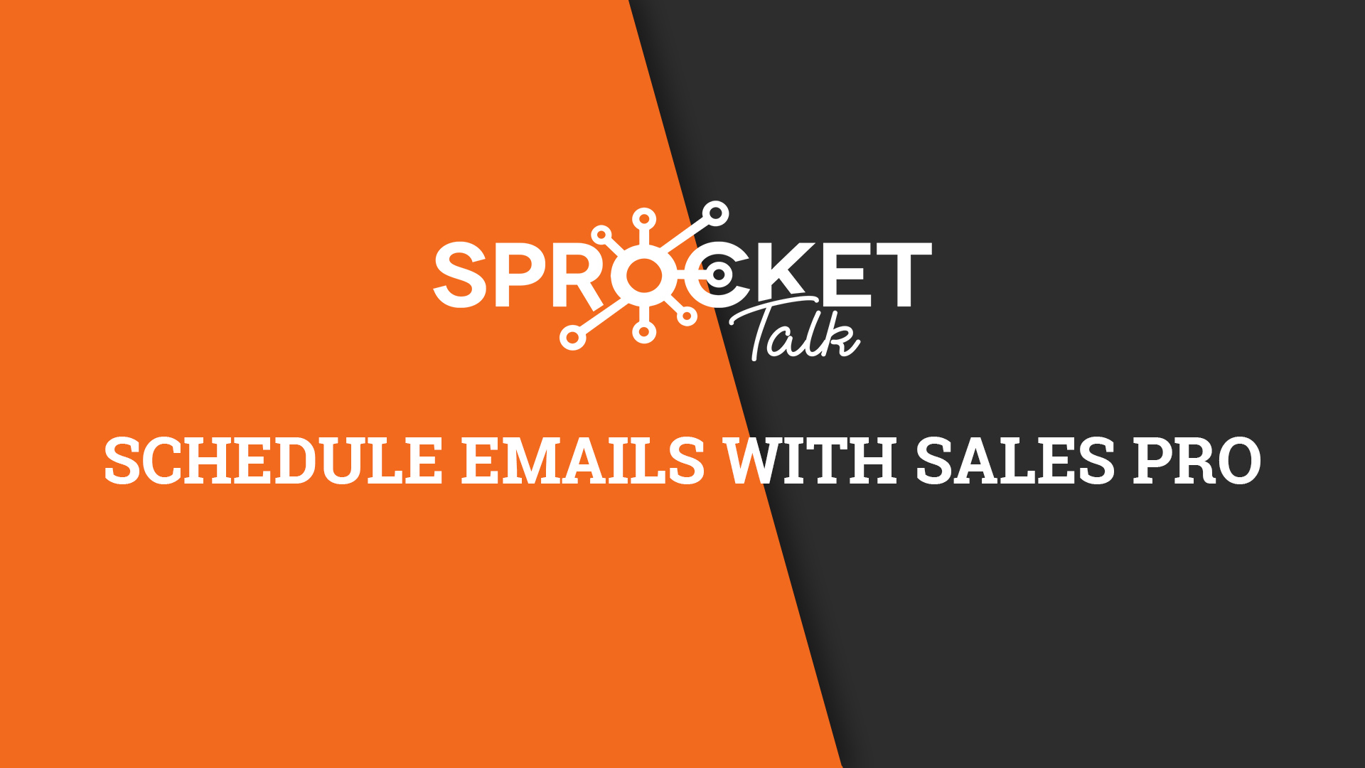 Schedule Emails With Sales Pro