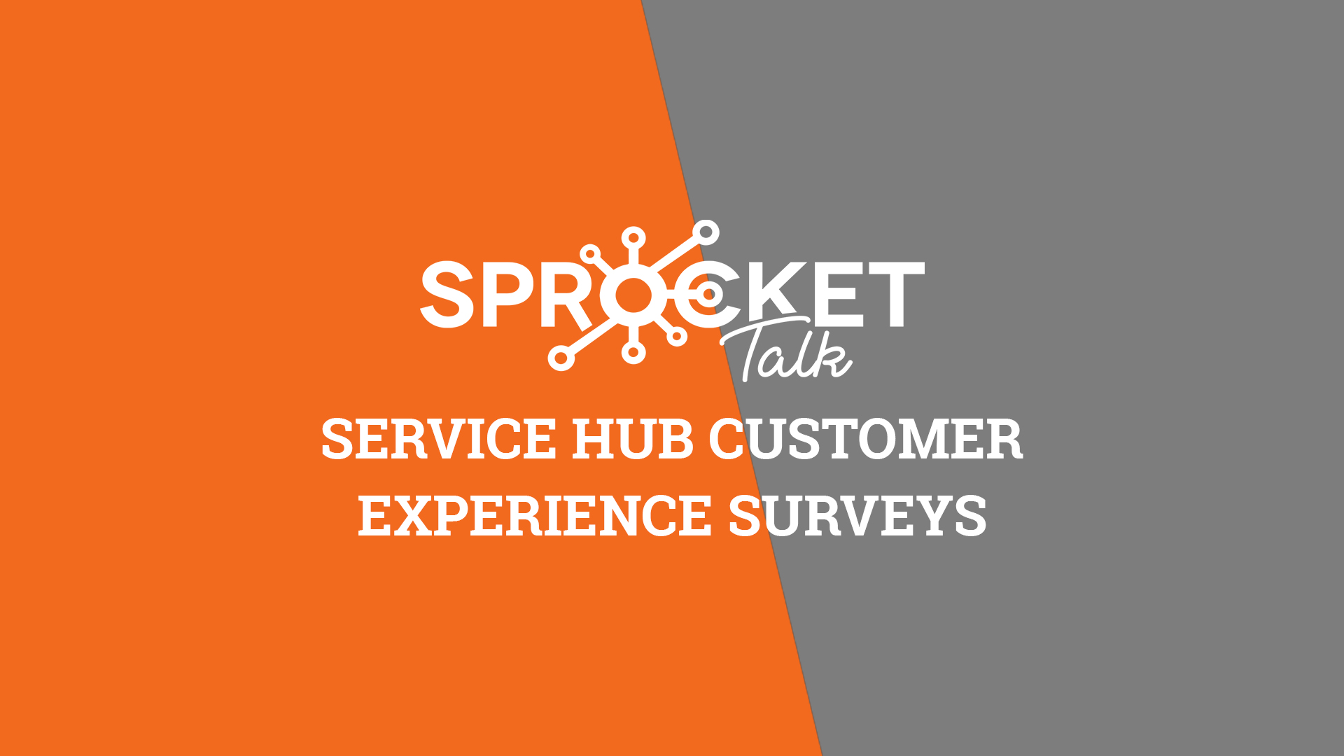 Service Hub Customer Experience Surveys