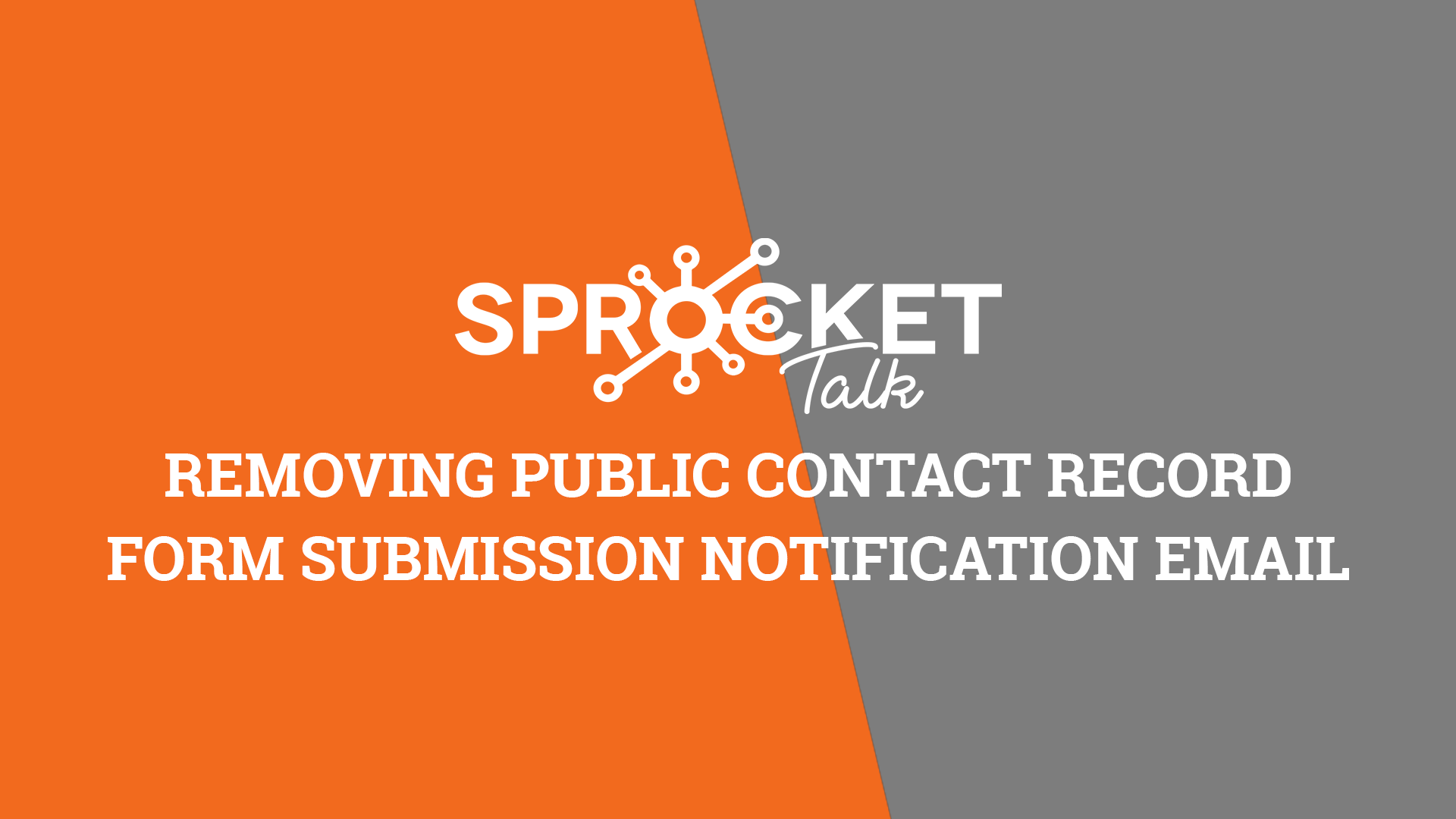 Removing Public Contact RecordForm Submission Notification Emails