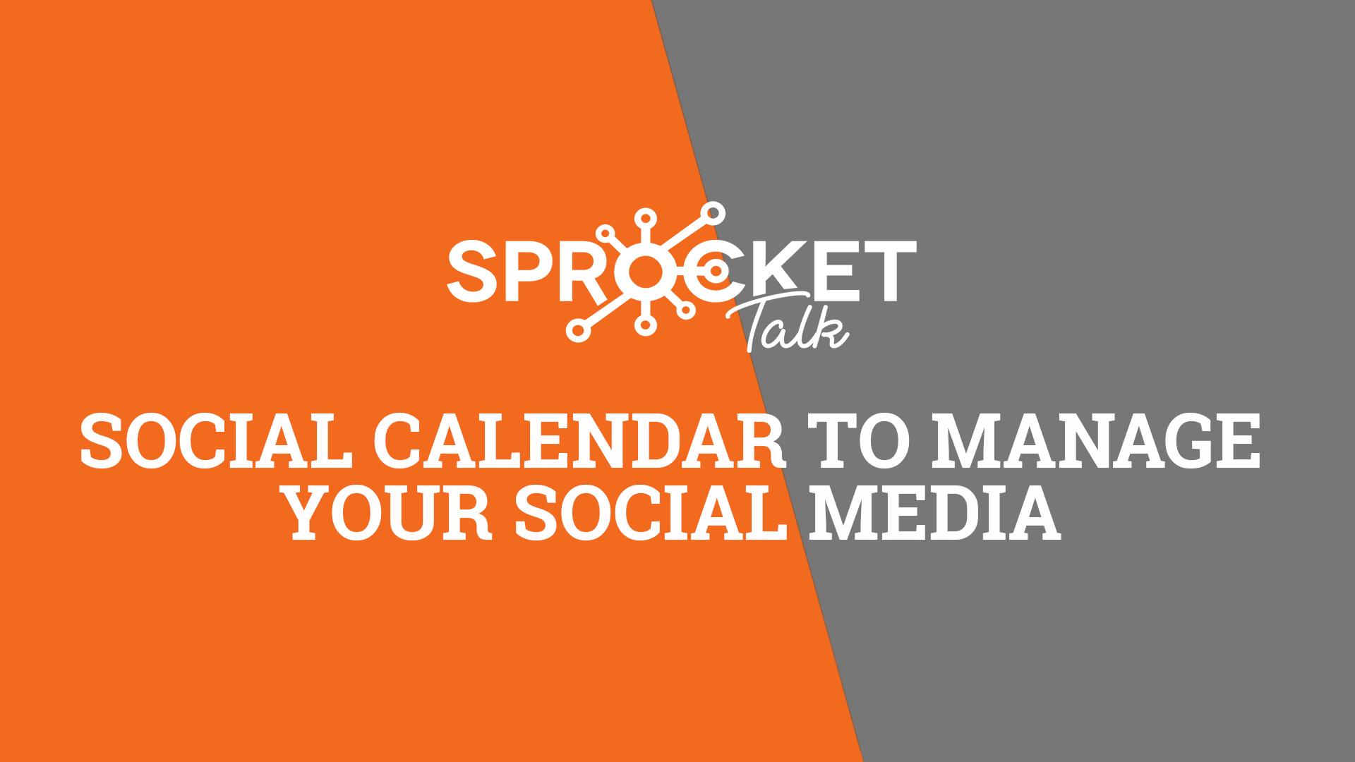 Social Calendar to Manage Your Social Media