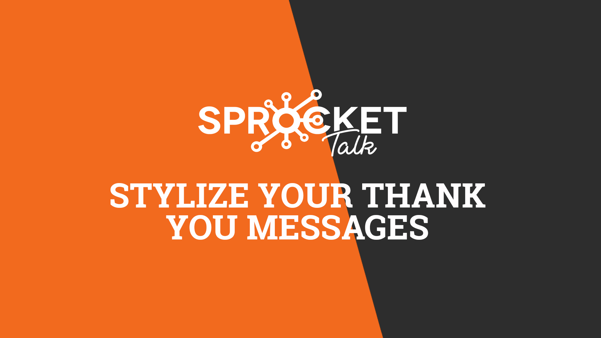 Stylize Your Thank You Messages
