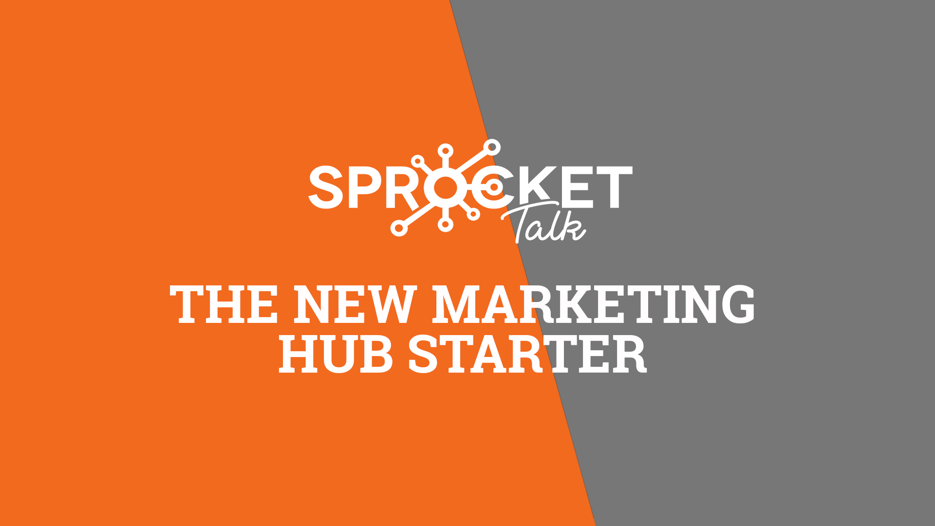 The New Marketing Hub Starter