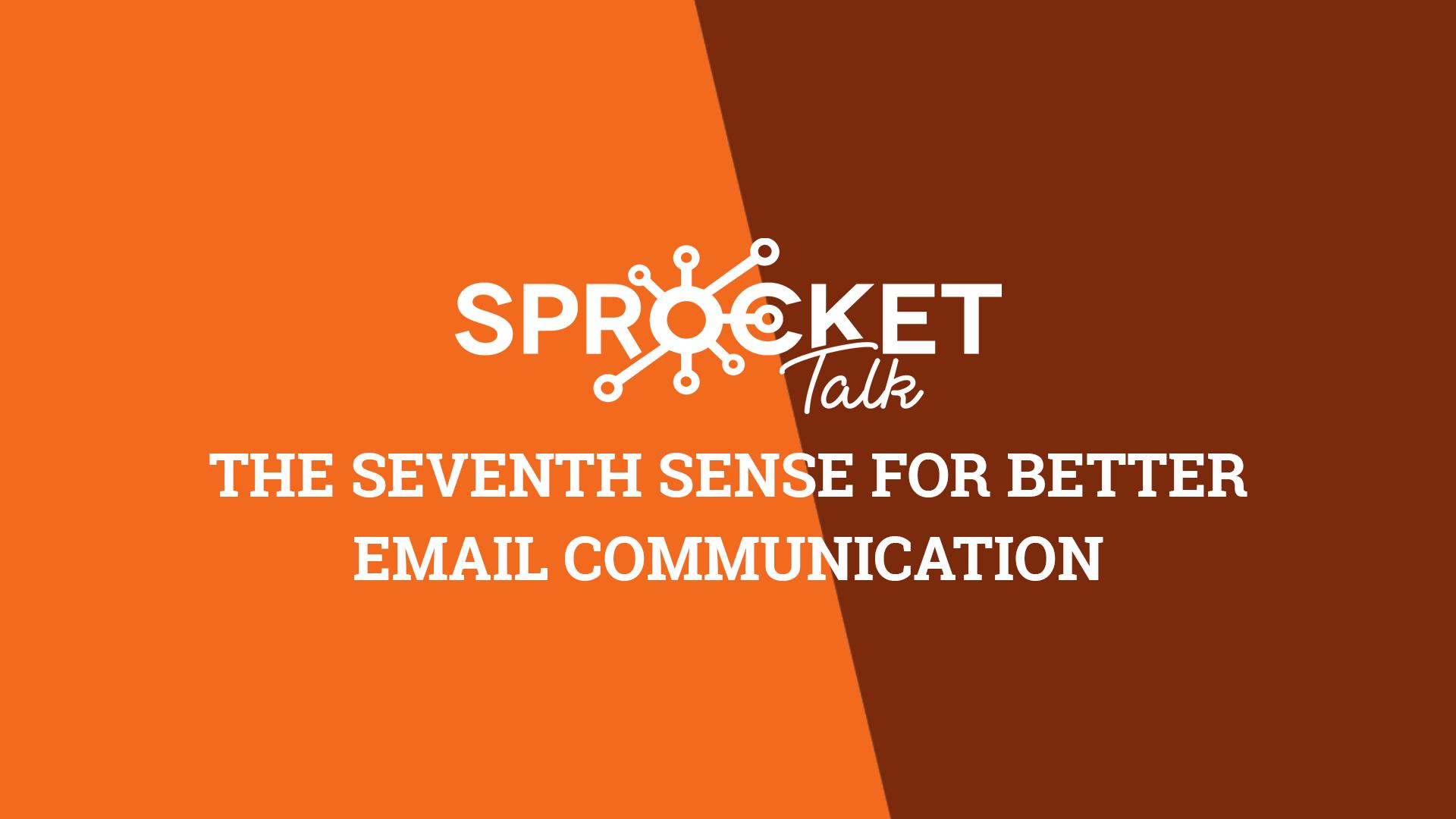 The seventh sense for better email communication