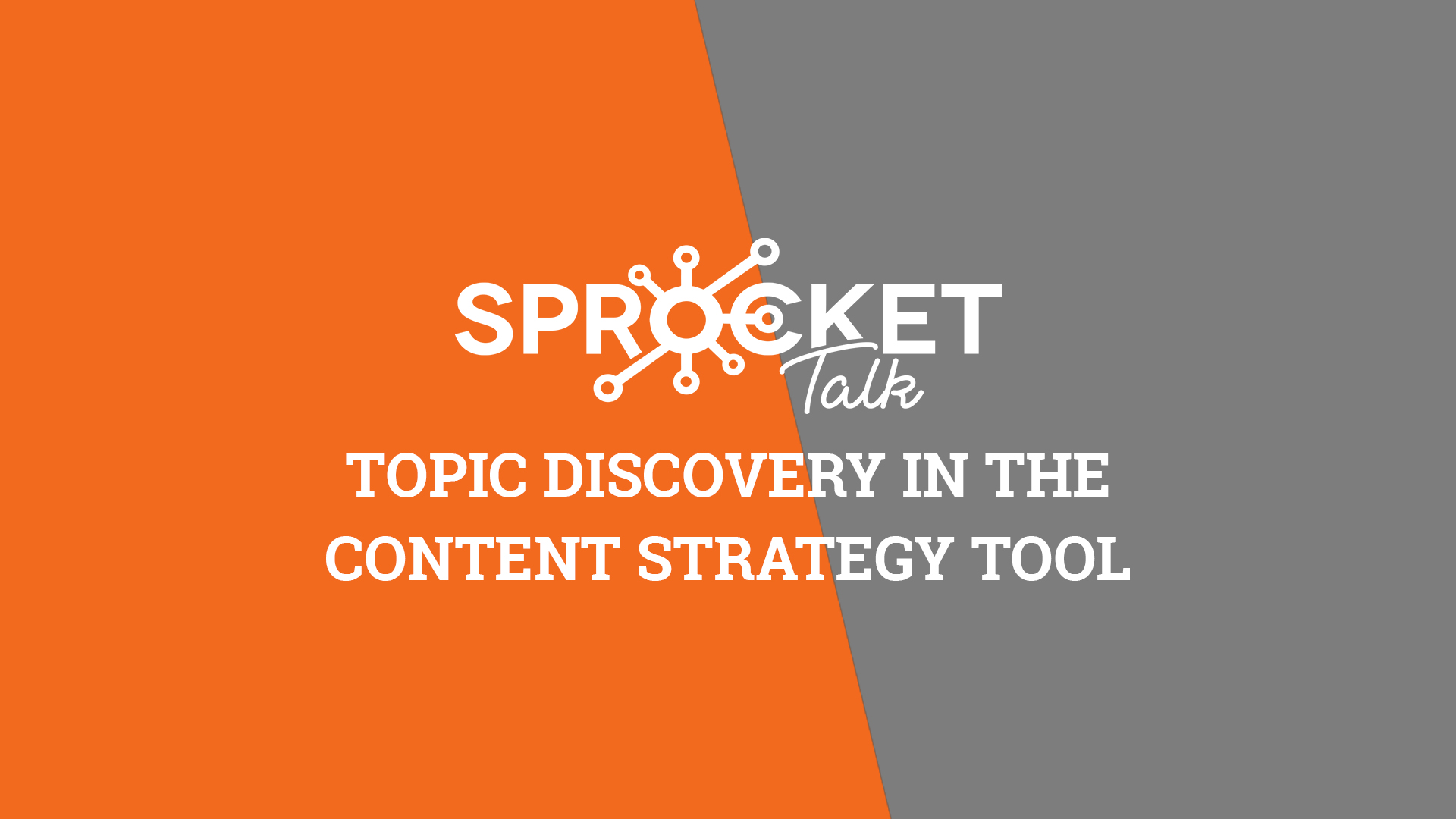 Topic Discovery in the Content Strategy Tool