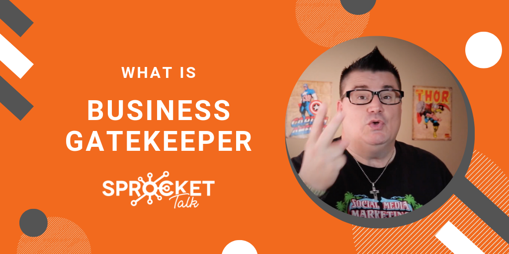 What Is a Business Gatekeeper