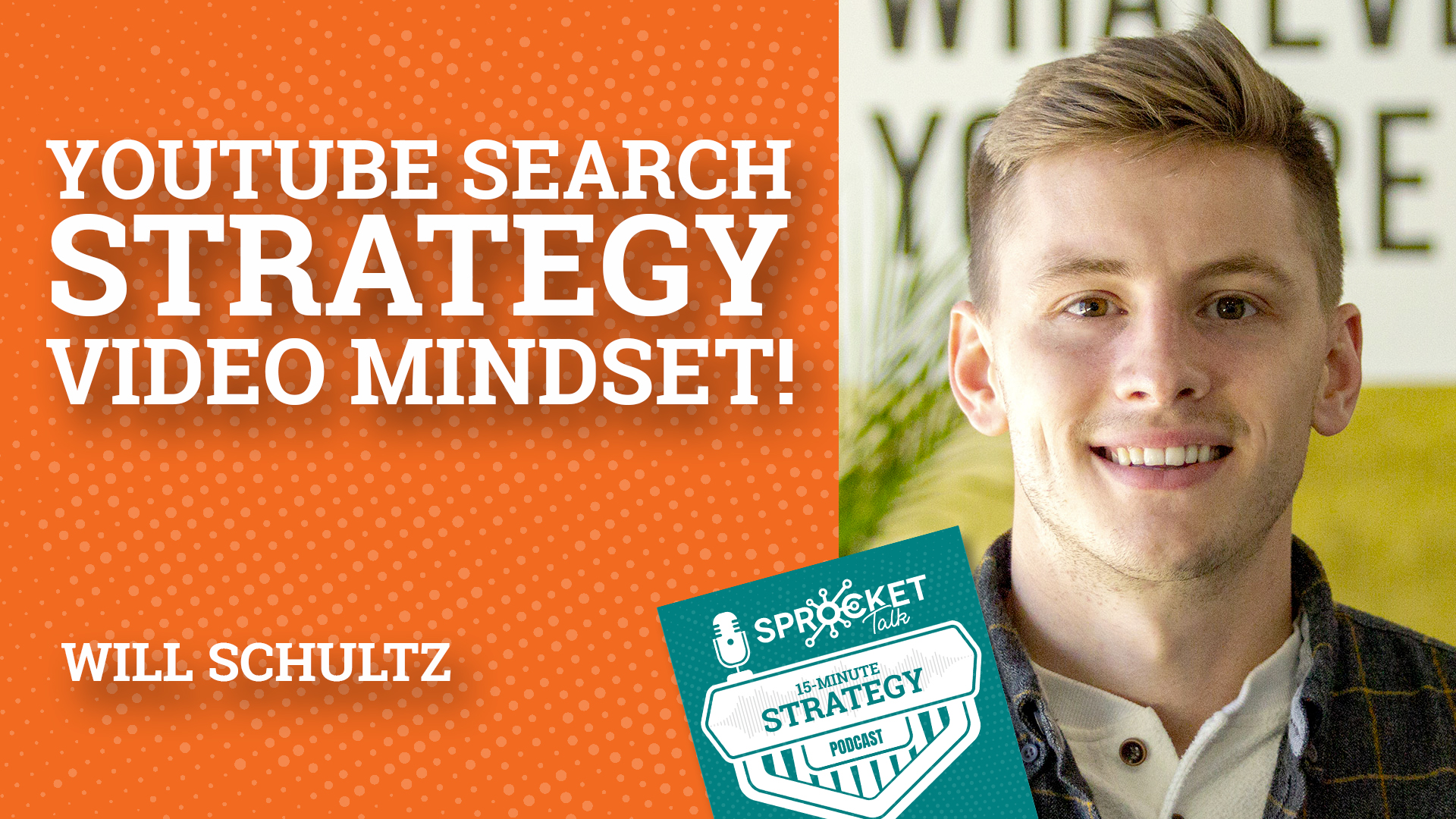 Will Schultz: YouTube Business Mindsets & Strategies That Move The Needle