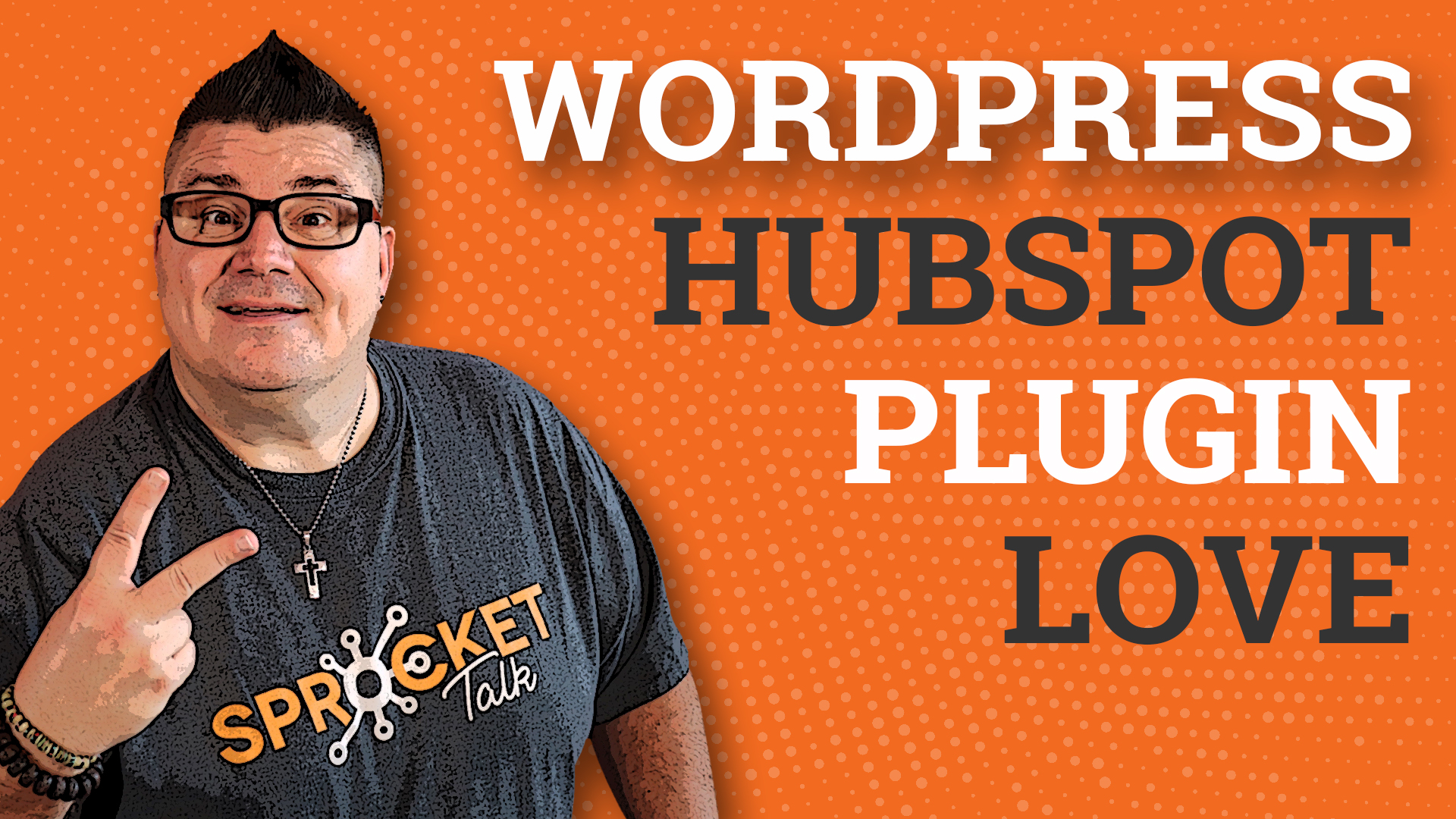 HubSpot WordPress Plugin Contacts, Lists, and Reporting Now Available